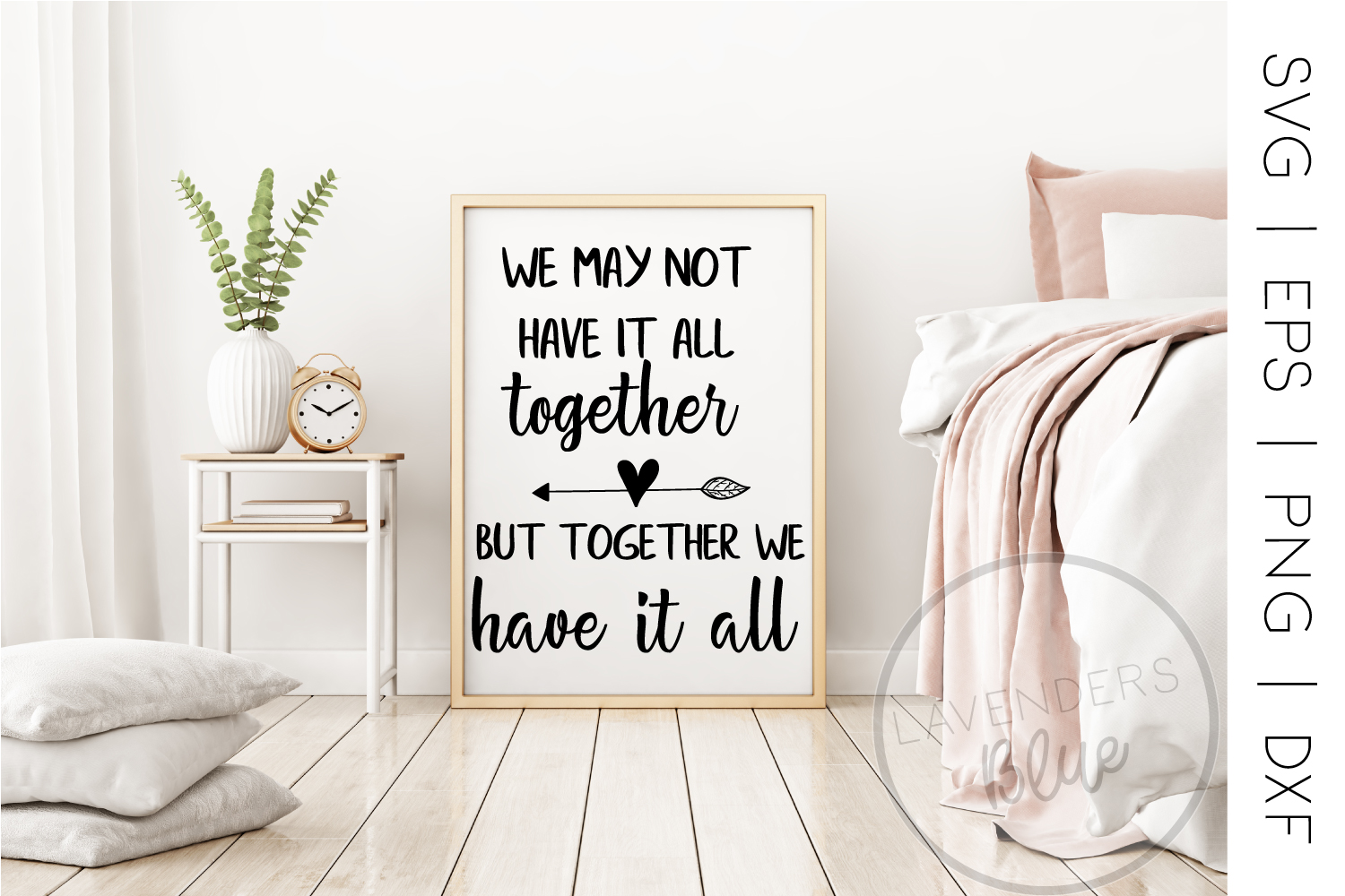 We May Not Have it All Together Quote | SVG Love Quote example image 1