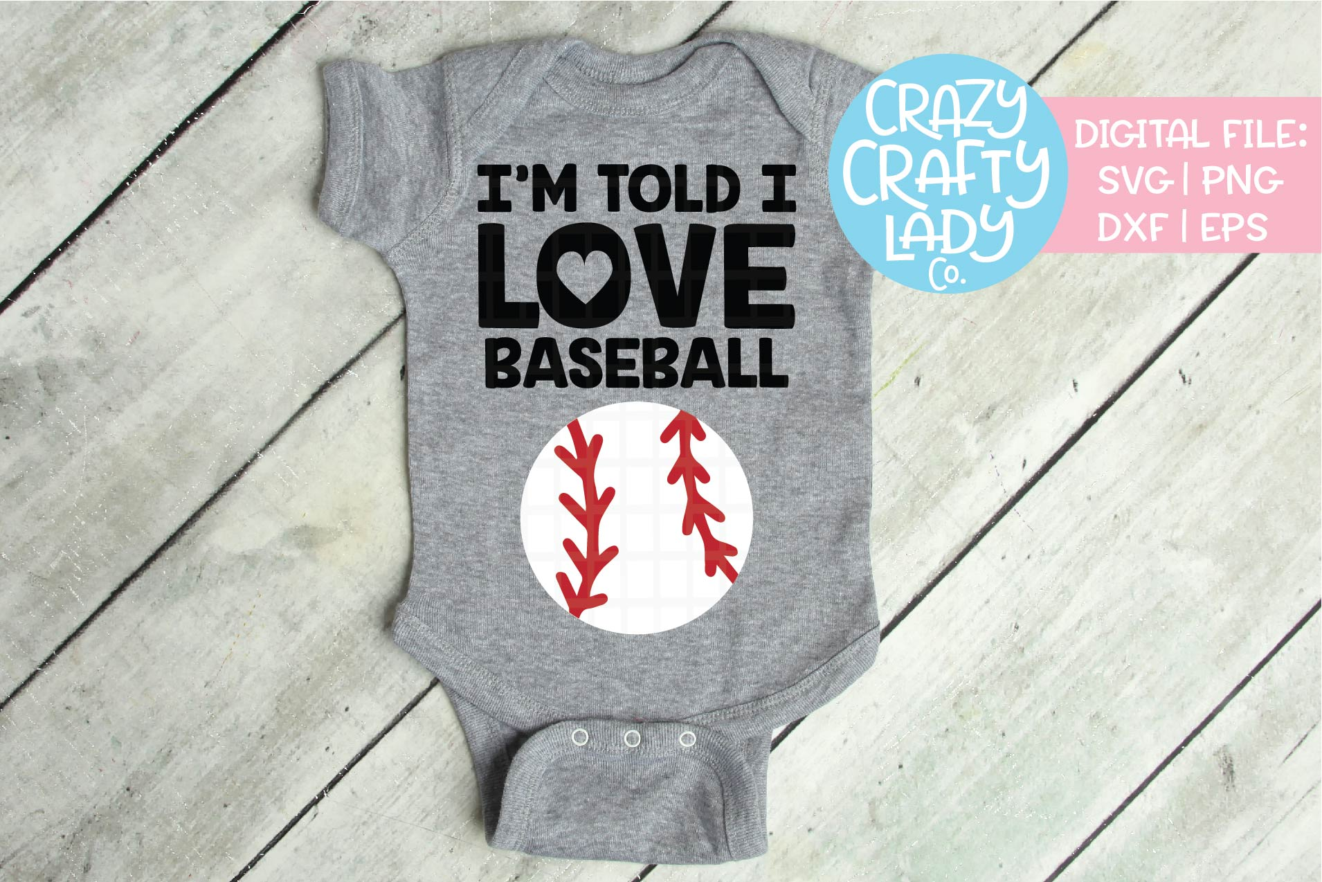 I'm Told I Love Baseball SVG DXF EPS PNG Cut File example image 1