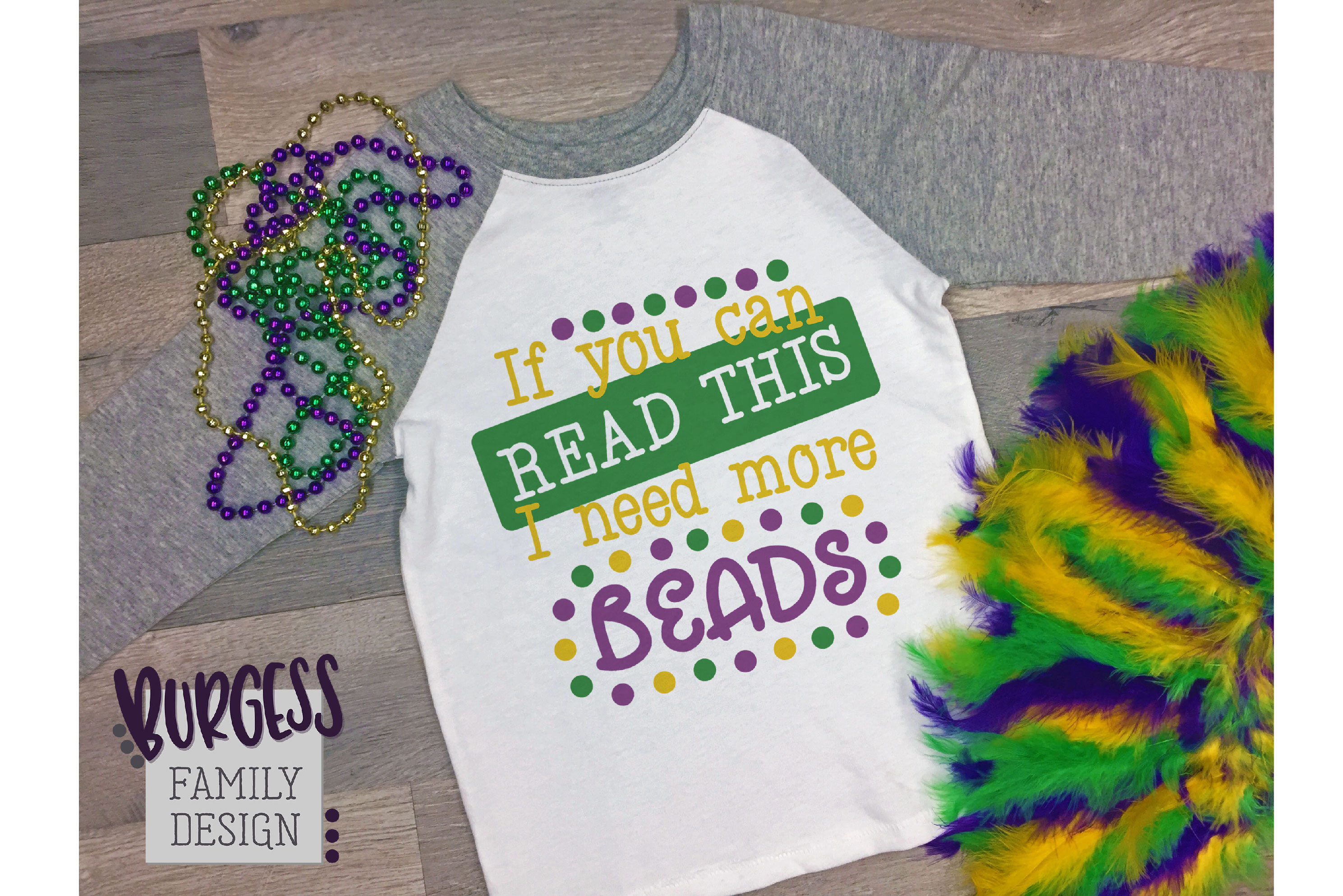 Mardi Gras If you can read this I need more beads | Cut file example image 1
