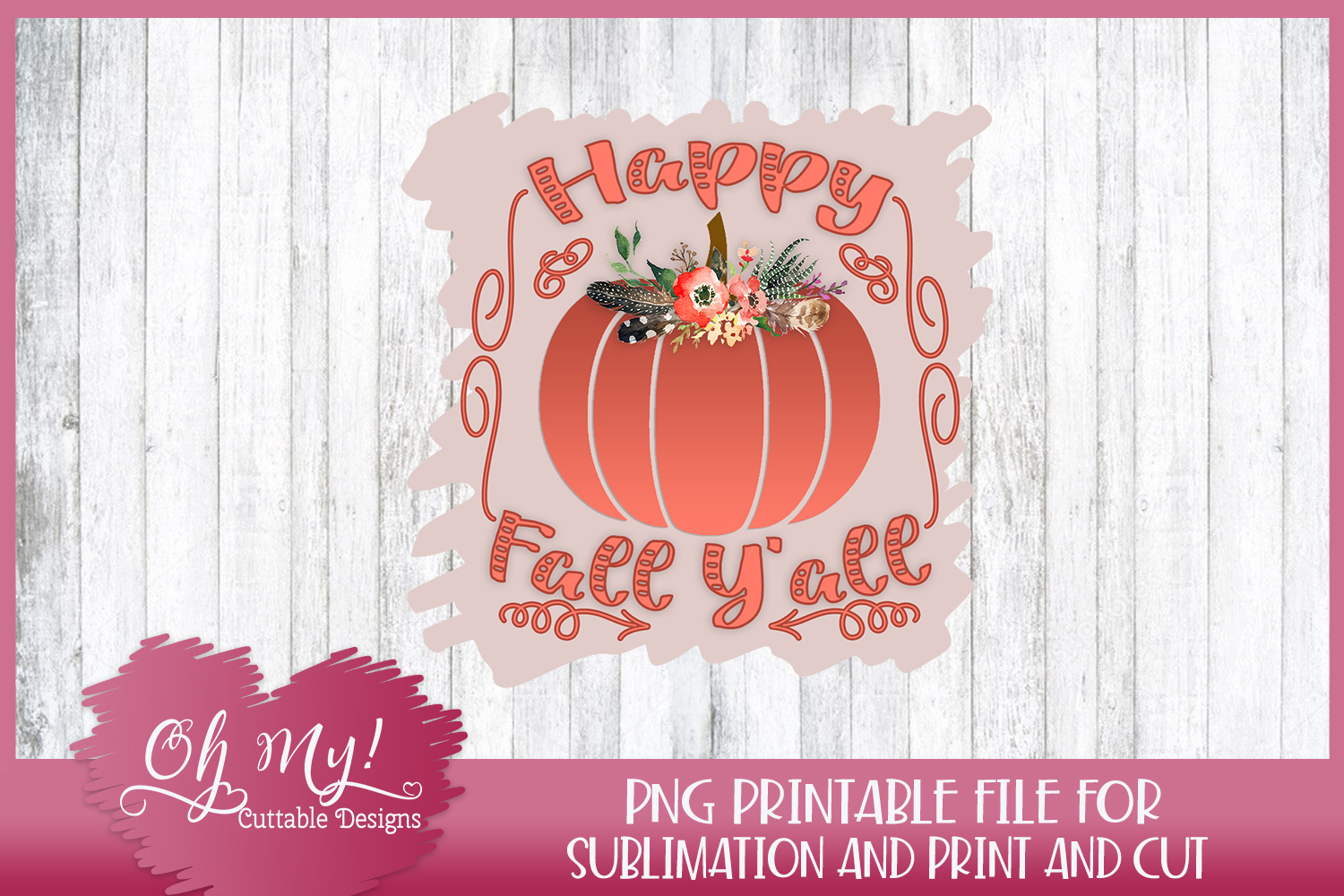 picture regarding Happy Fall Yall Printable named Joyful Slide Yall PNG PrintCut Sublimation Printable