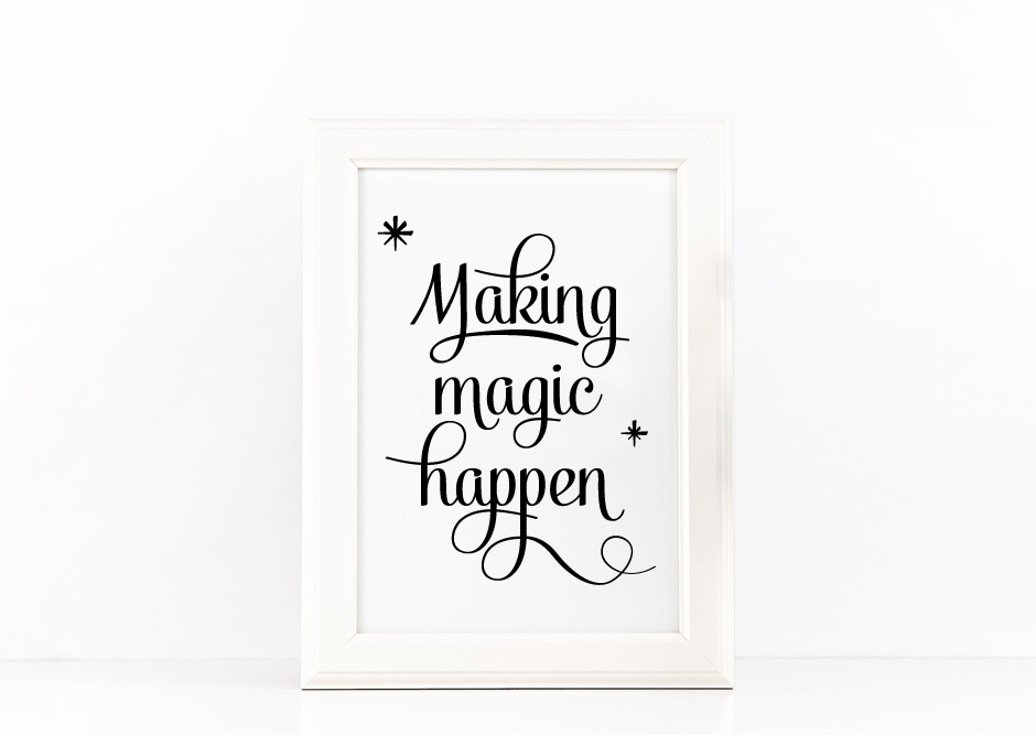Making Magic Happen Poster Inspirational Quote to Print in Black + SVG files example image 4