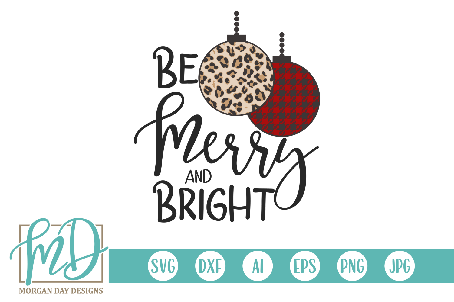 Christmas - Leopard - Buffalo Plaid - Be Merry & Bright SVG example image 2