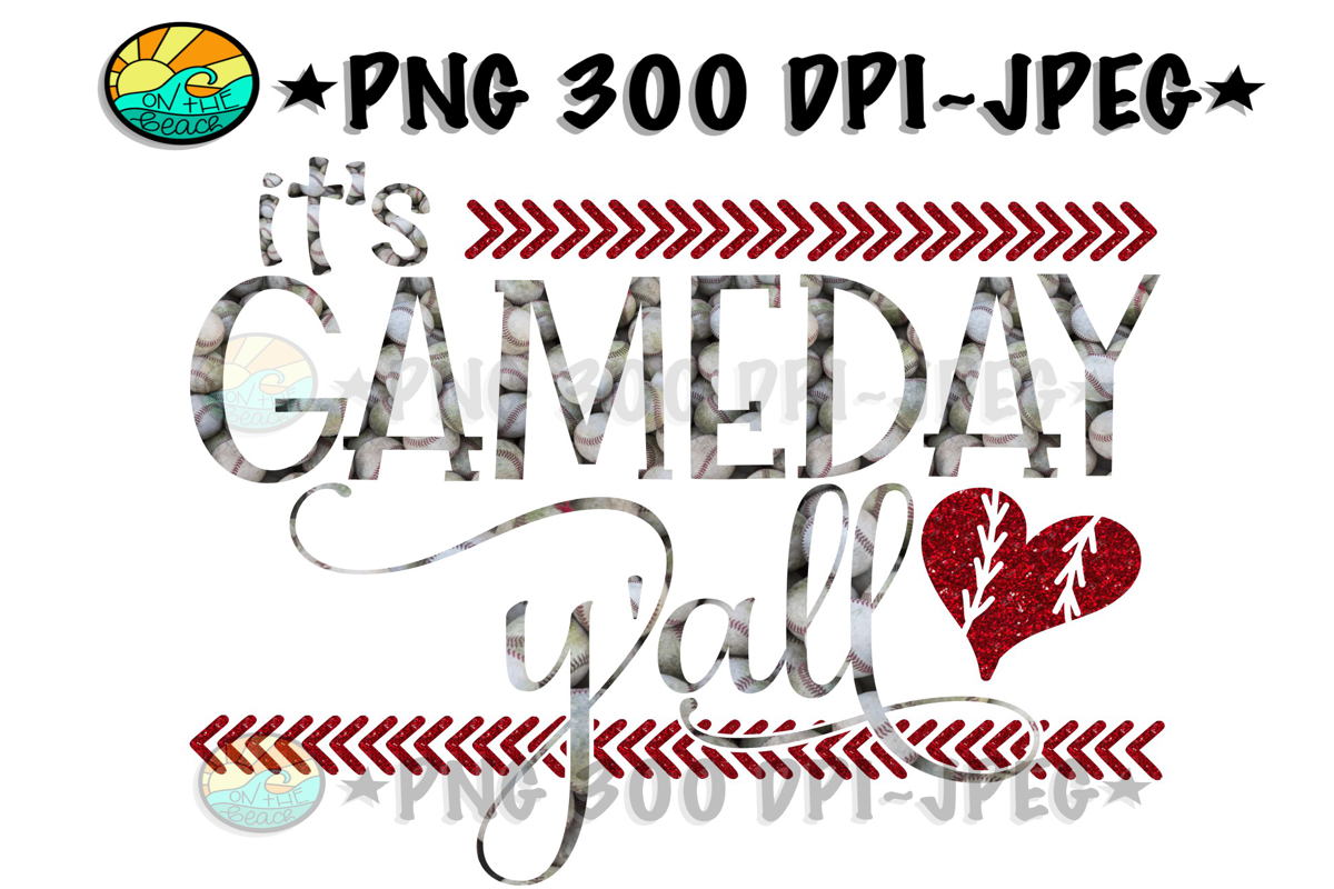 It's Gameday Y'all - PNG for Sublimation- Softball- Baseball example image 1