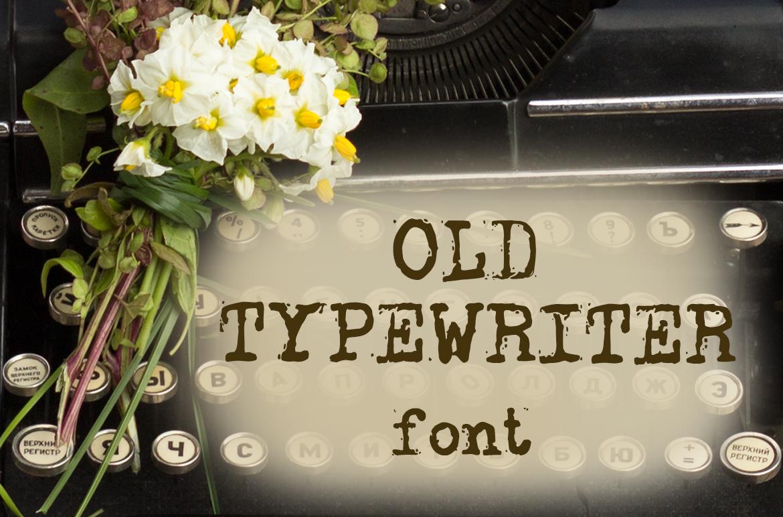 Old typewriter font example image 1