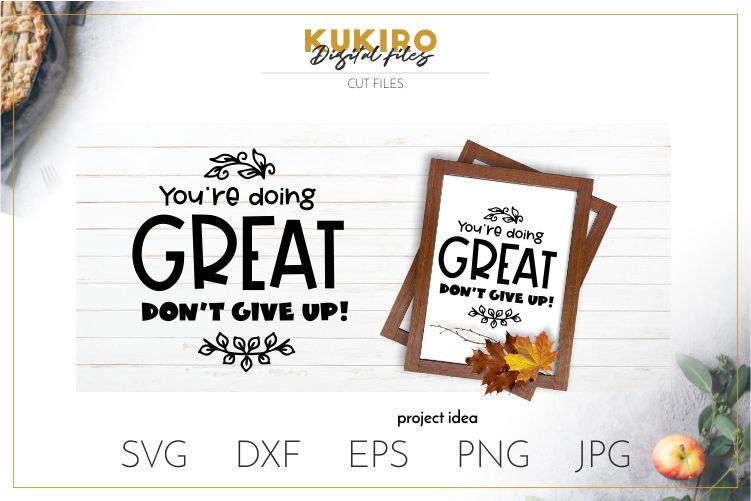 You're doing great. Don't give up SVG - Motivational SVG example image 1