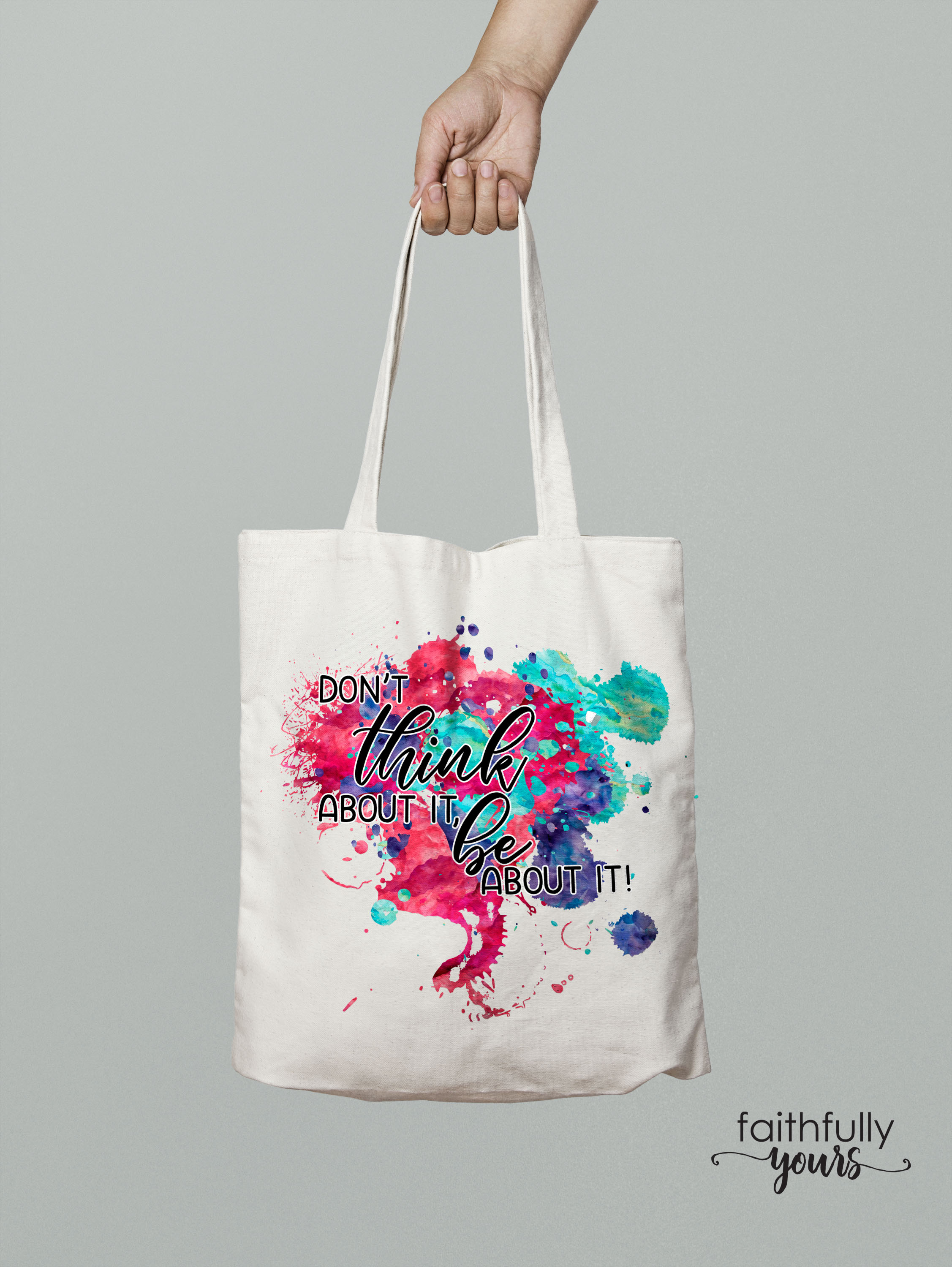 Don't think about it, be about it! Sublimation Design PNG example image 2