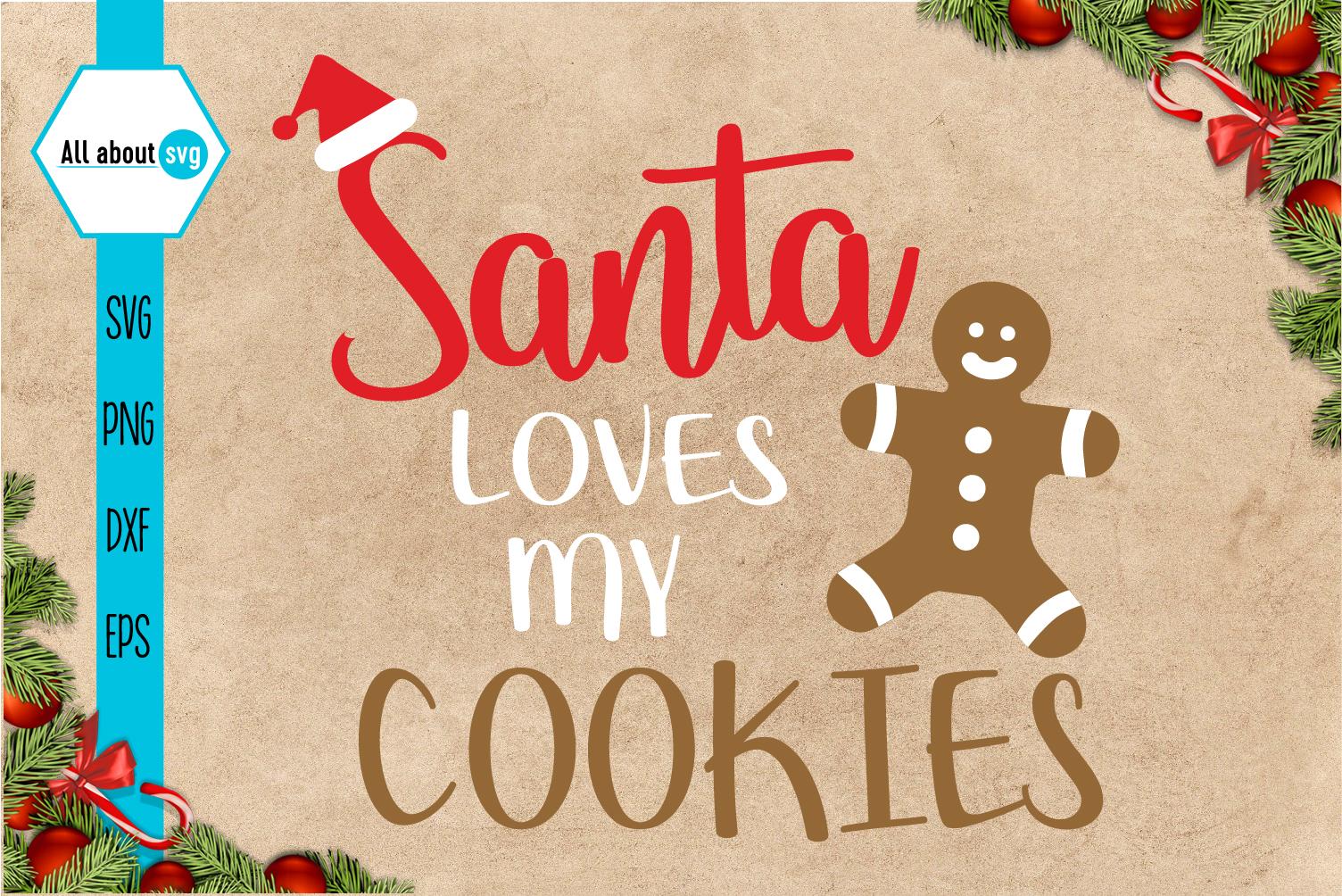 Santa Loves My Cookies Svg example image 2