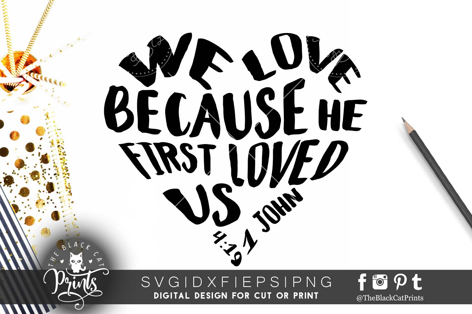 We Love because he first loved us SVG PNG EPS DXF example image 1