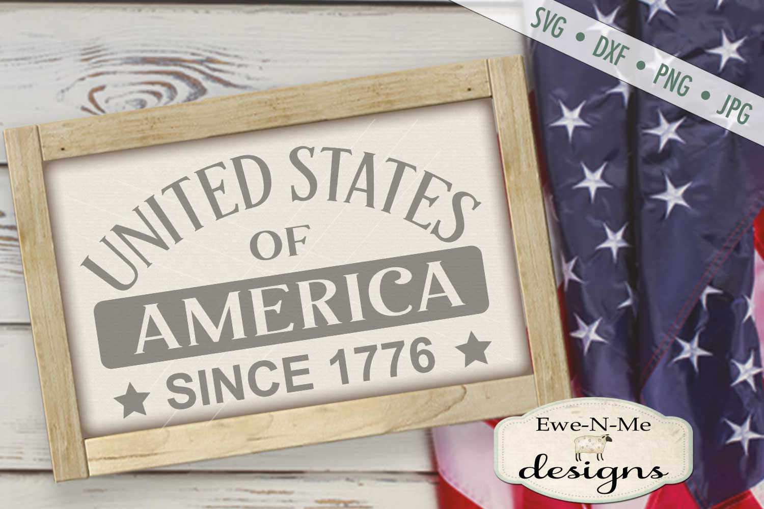 United States Since 1776 Patriotic 4th of July SVG DXF Files example image 1