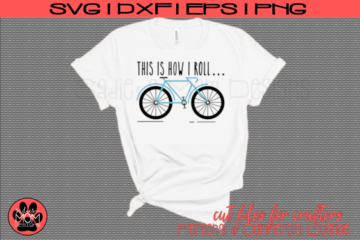 Bicycle - This is How I Roll | Bike SVG Cut file example image 1