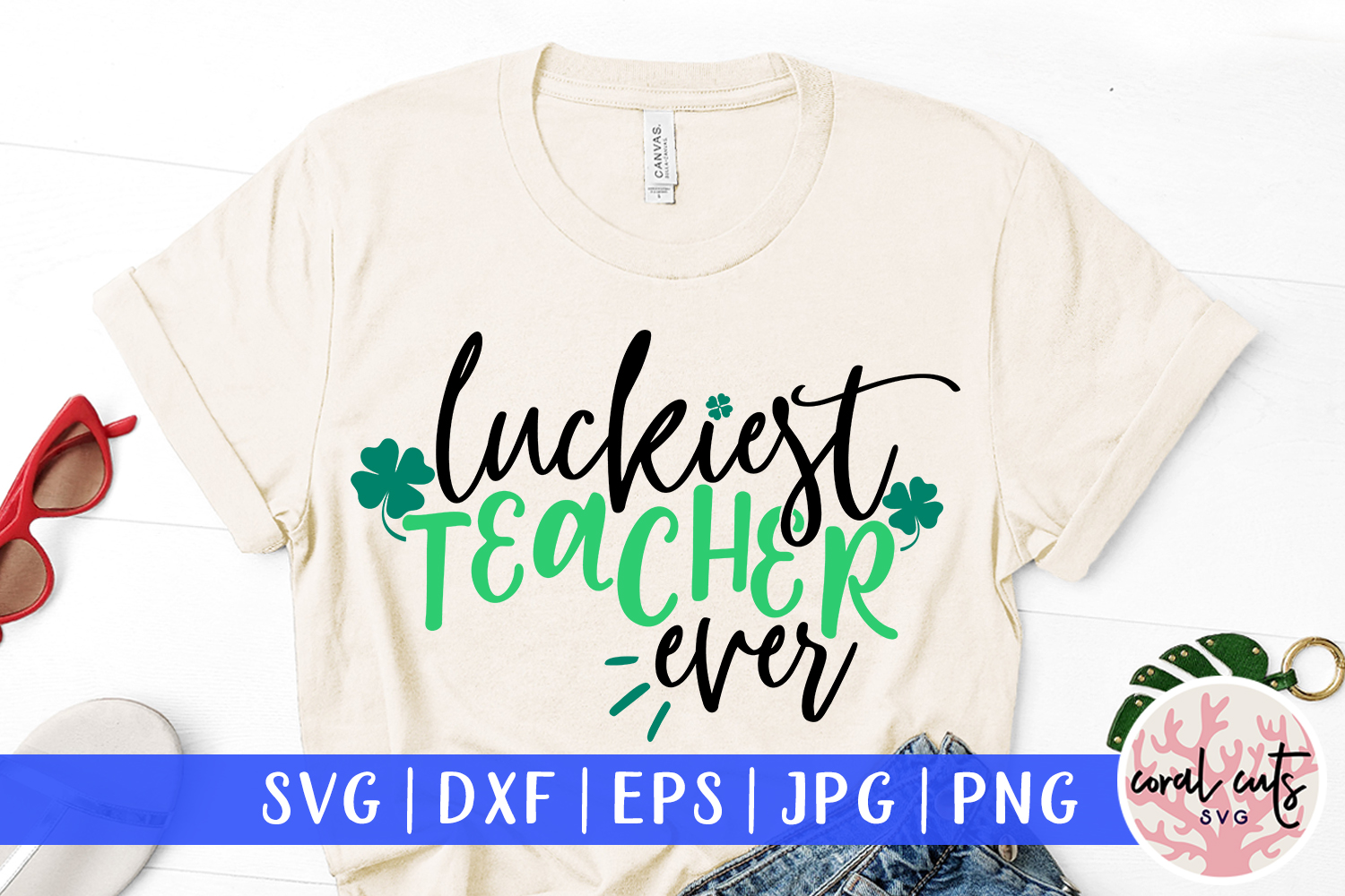 Luckiest teacher ever - St. Patrick's Day SVG EPS DXF PNG example image 1