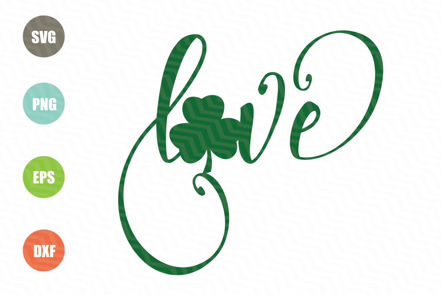 Love Clover St. Patrick's Day SVG example image 1