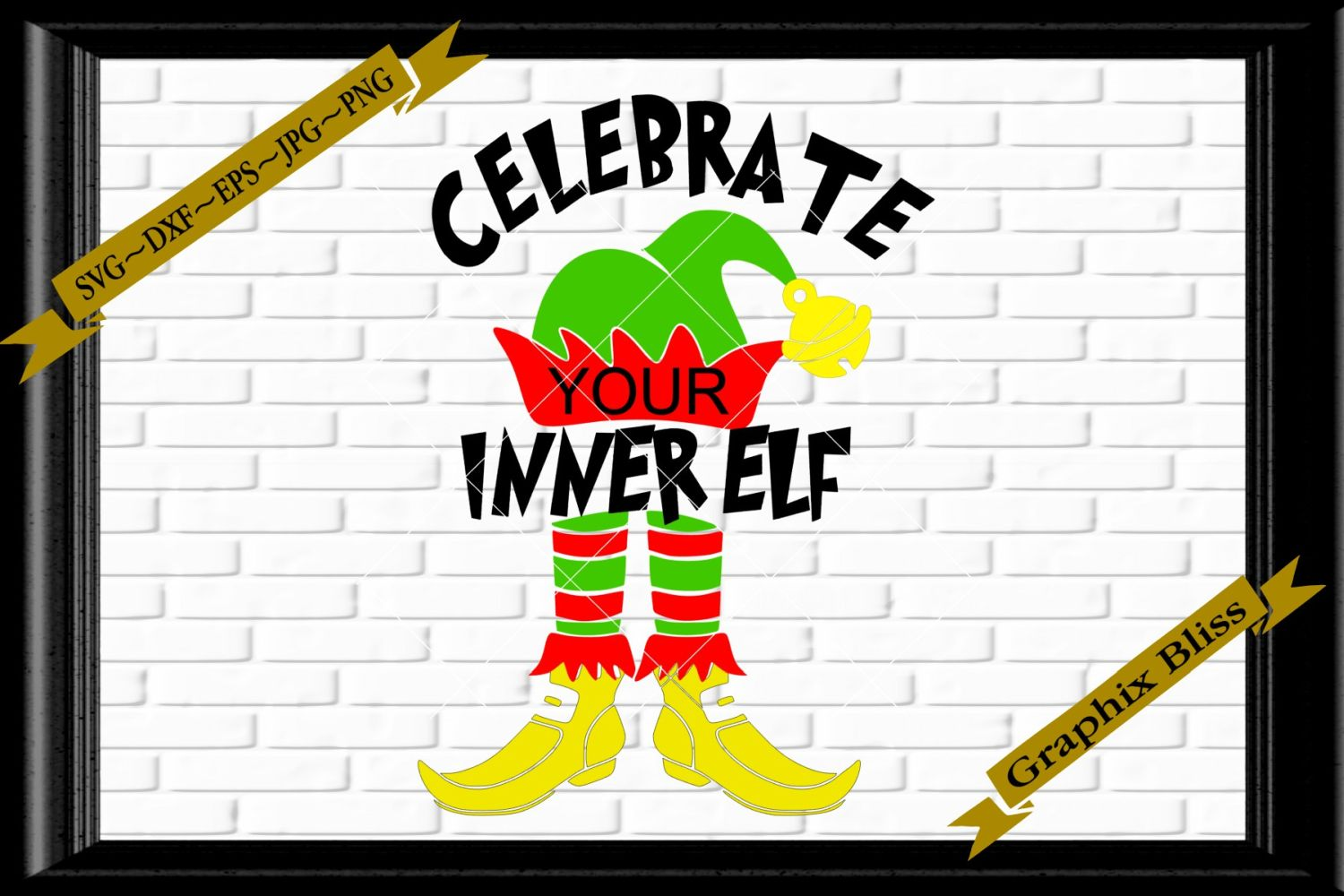 Celebrate Your Inner Elf Christmas SVG EPS Download example image 1