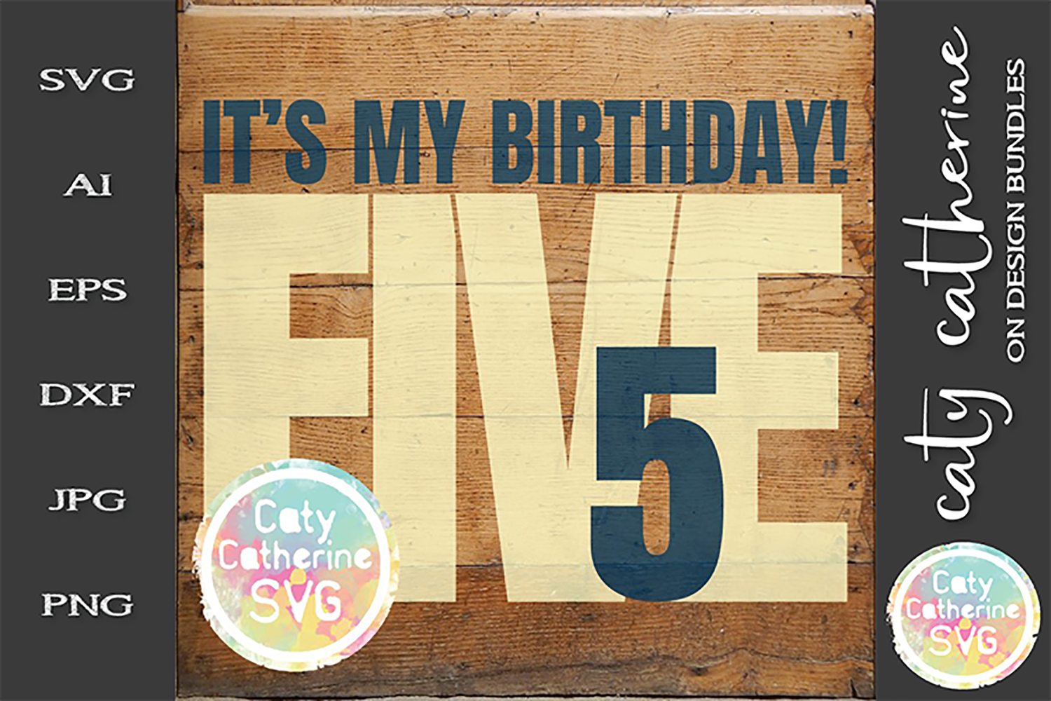 It's My Birthday Age 5 Five Cut File SVG Cut File example image 1