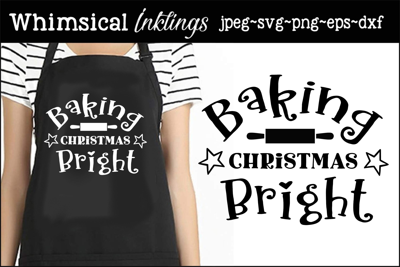 Baking Christmas Bright SVG example image 2