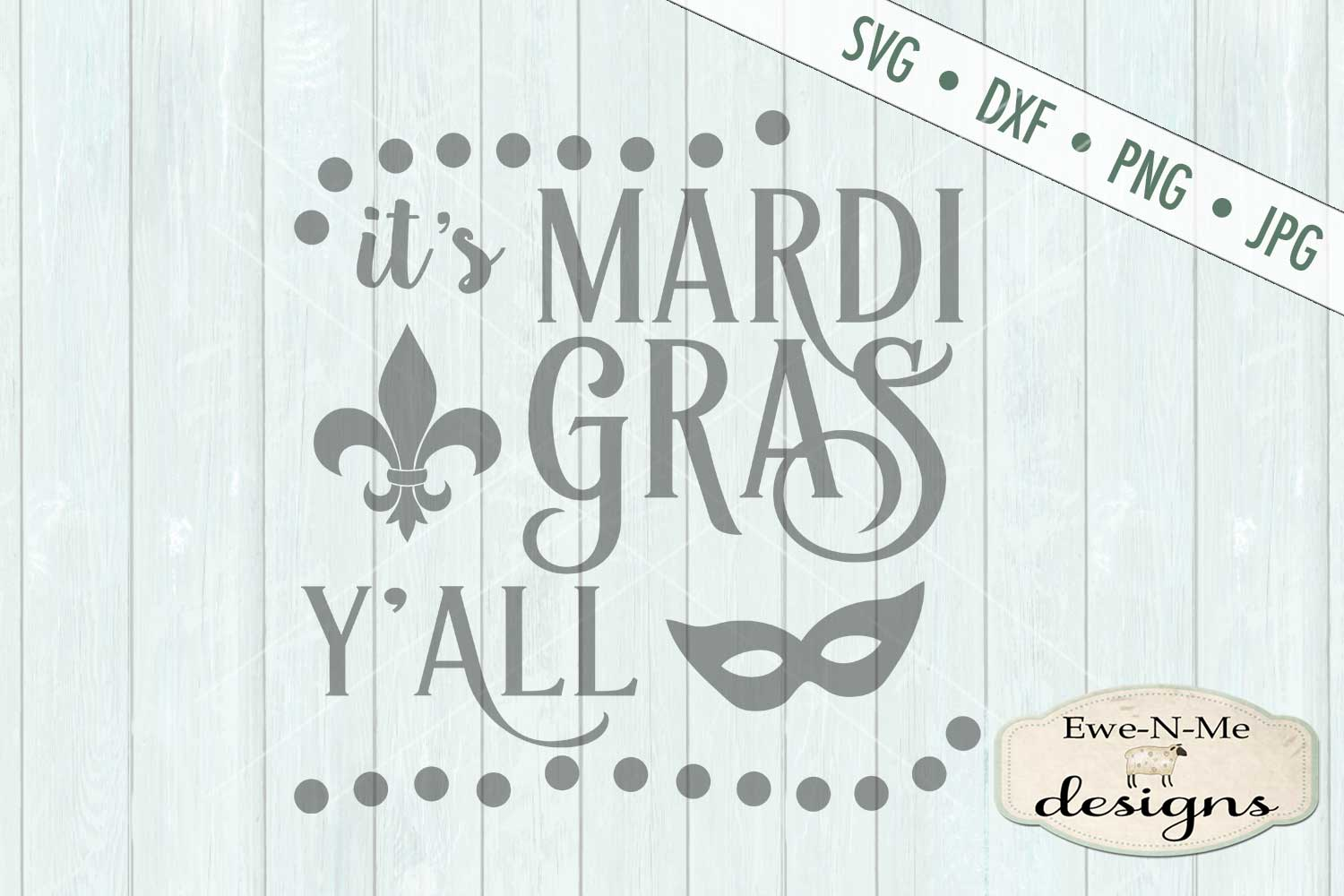 It's Mardi Gras Y'all - SVG DXF Files example image 2