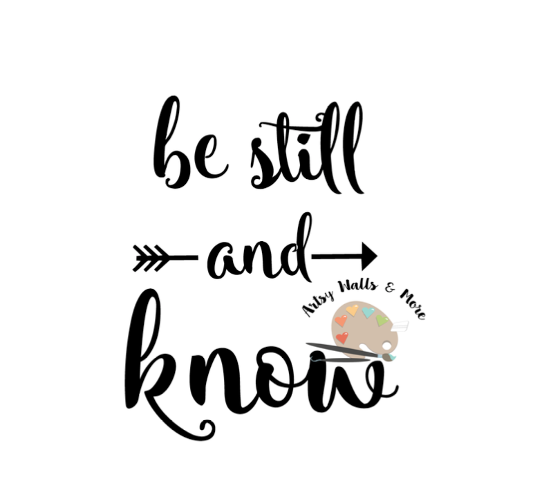 How To Quote A Bible Verse Example: Be Still And Know SVG Png Jpg CUT File Christian Quote Svg