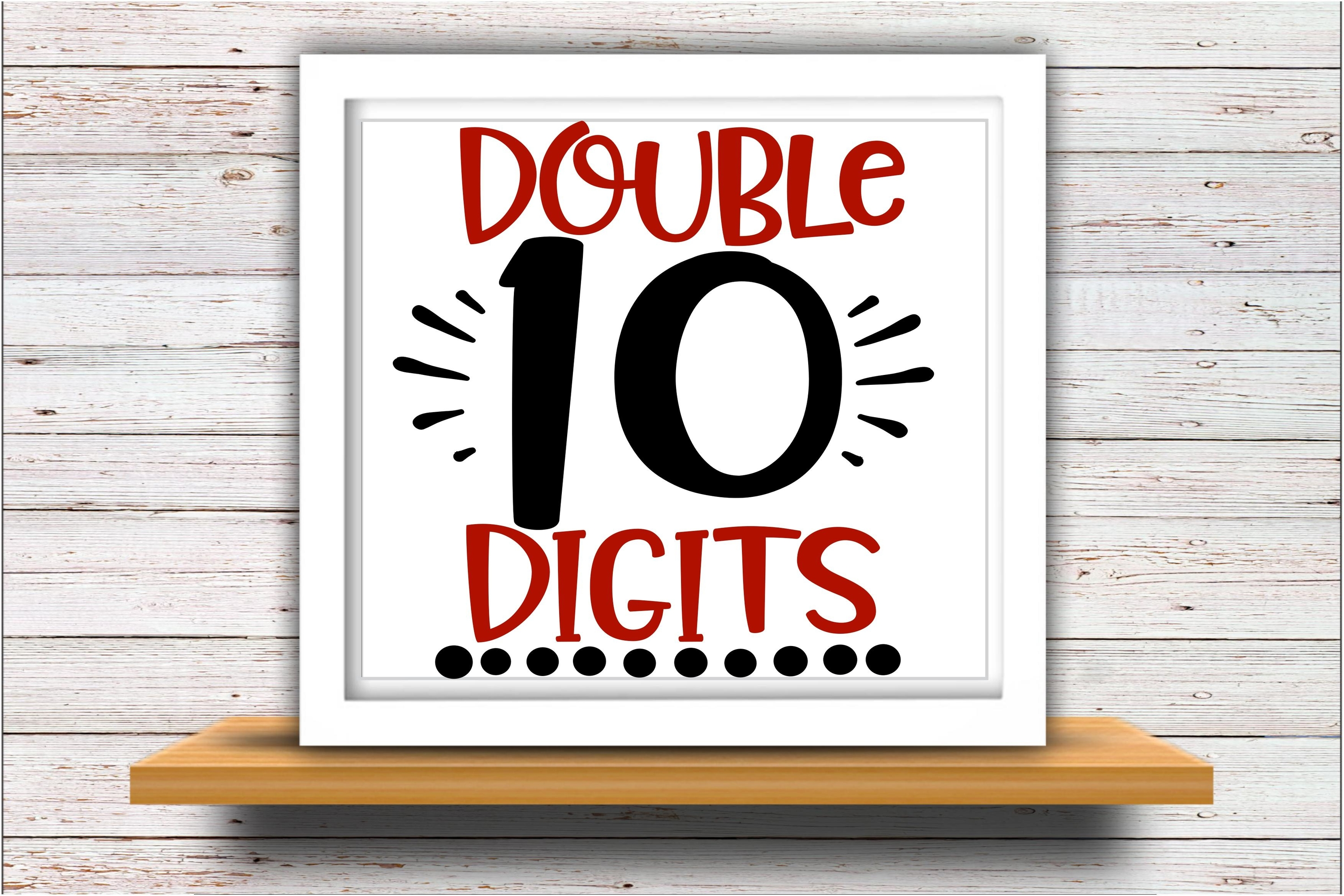 Birthday SVG DXF JPEG Silhouette Cameo Cricut Ten Double dig example image 2