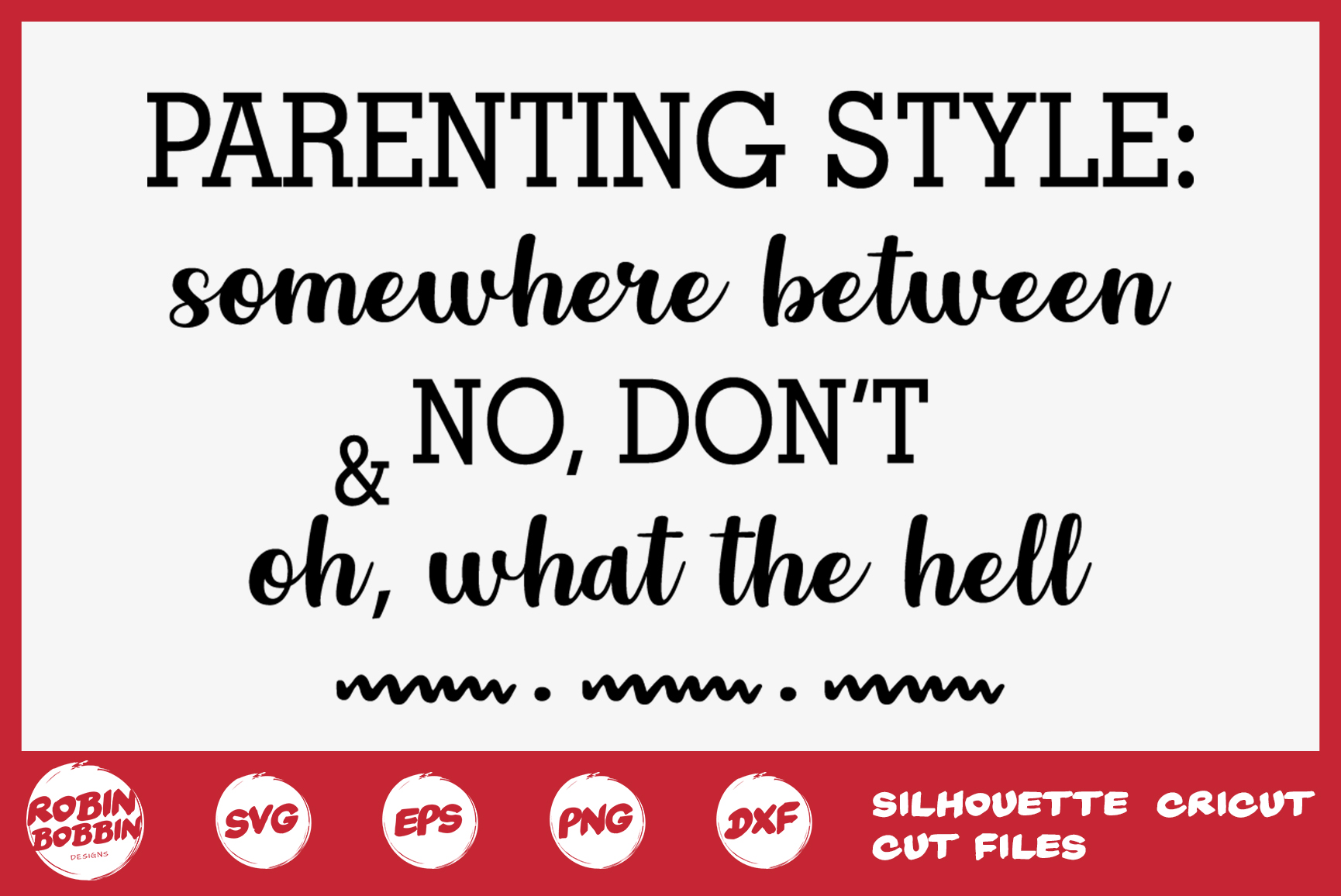 Parenting Style Svg, Mom Svg, Mom Life Svg - Mother SVG example image 1