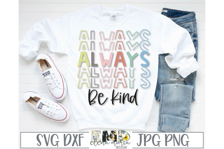 Always Be Kind SVG File example image 1