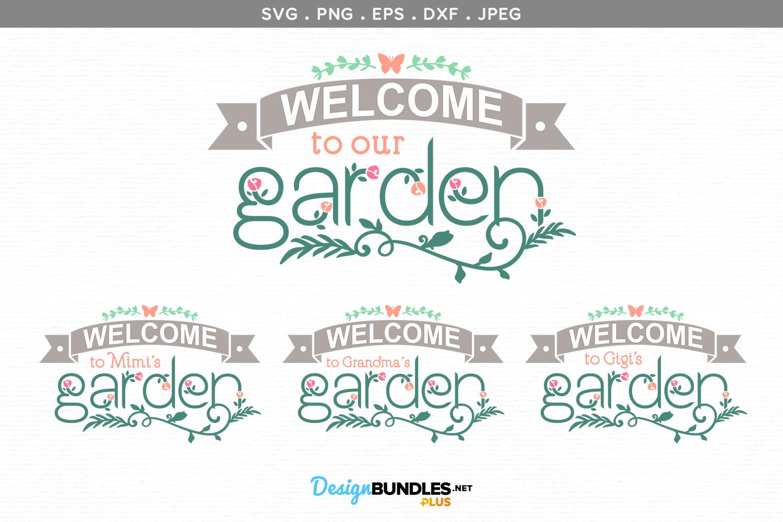 Welcome to our Garden, Grandma's Garden - svg cut file example image 2