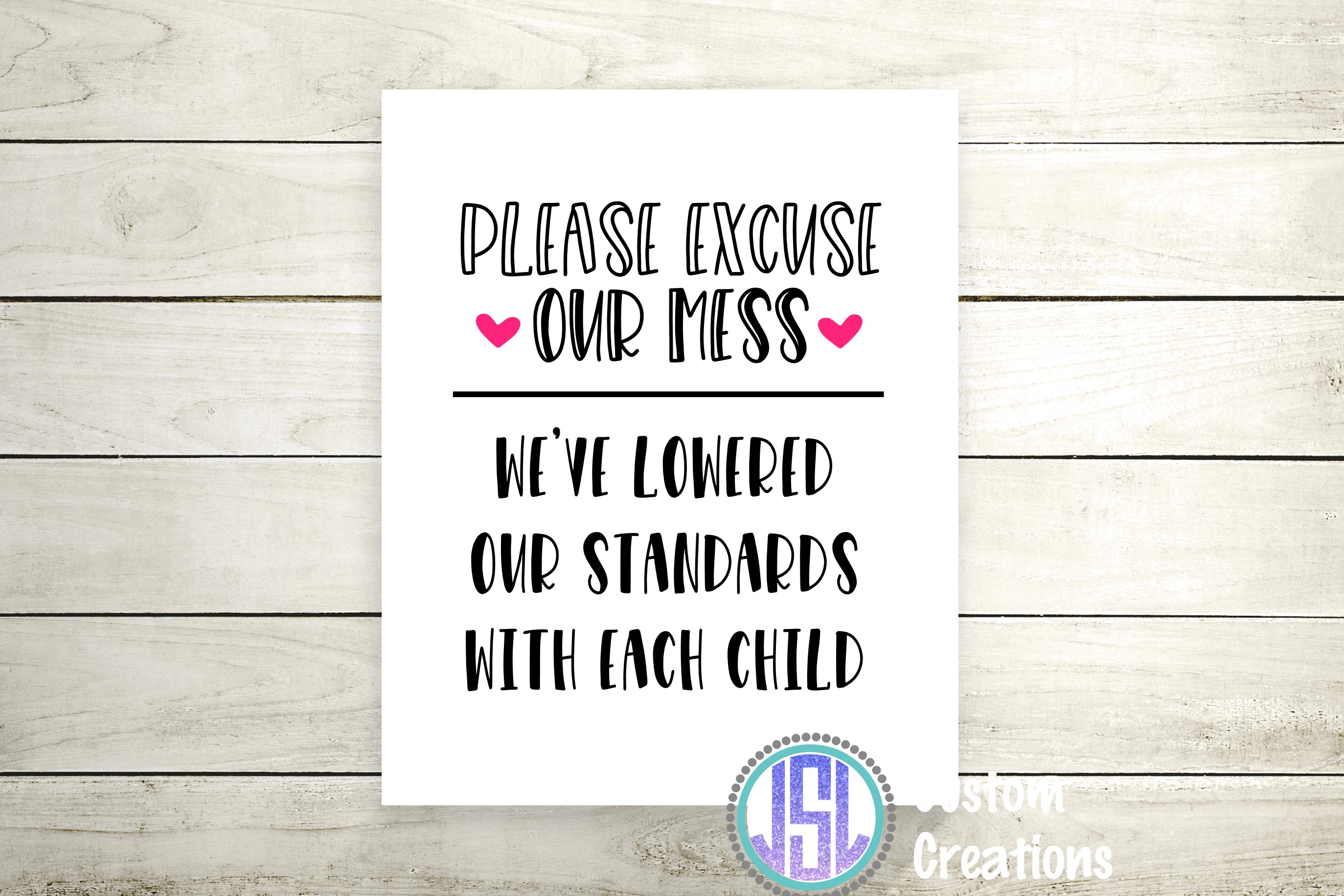 Please Excuse Our Mess   SVG DXF EPS PNG Digital Cut File example image 2