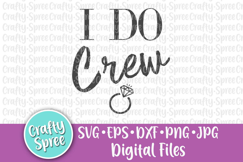 I Do I Do Crew Bachelorette Wedding Bride SVG DXF Design example image 2