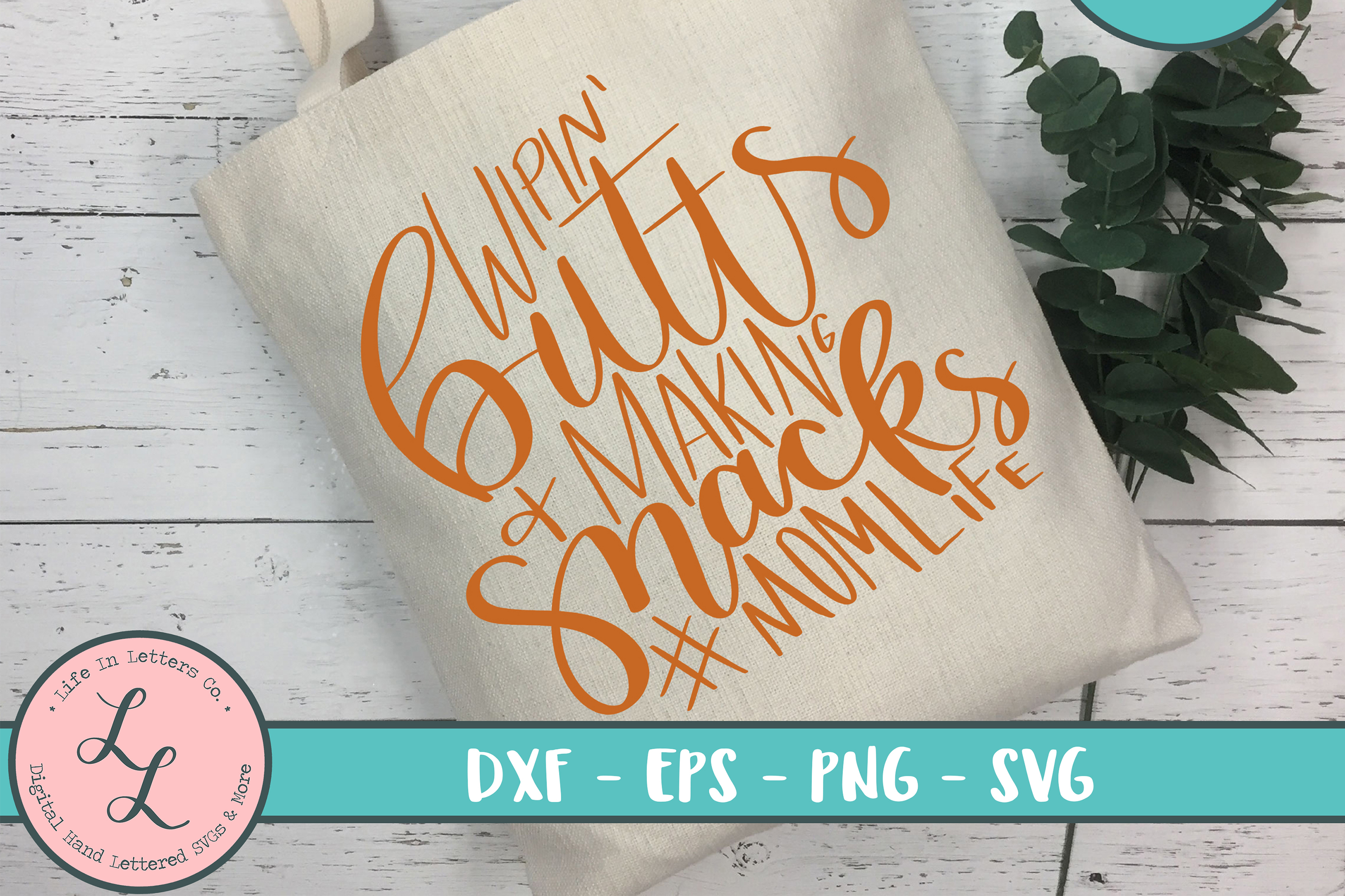 Wipin' Butts & Making Snacks - Cut File, SVG, PNG, EPS, DXF example image 1