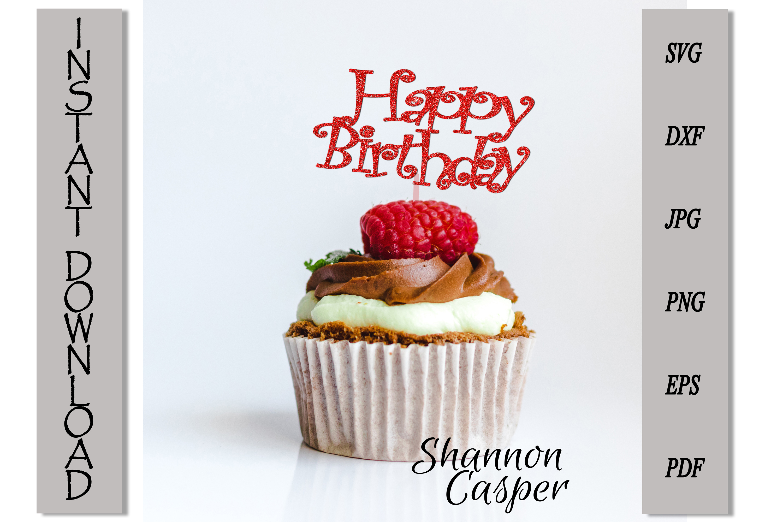 Happy Birthday Cake Topper SVG #2 example image 2