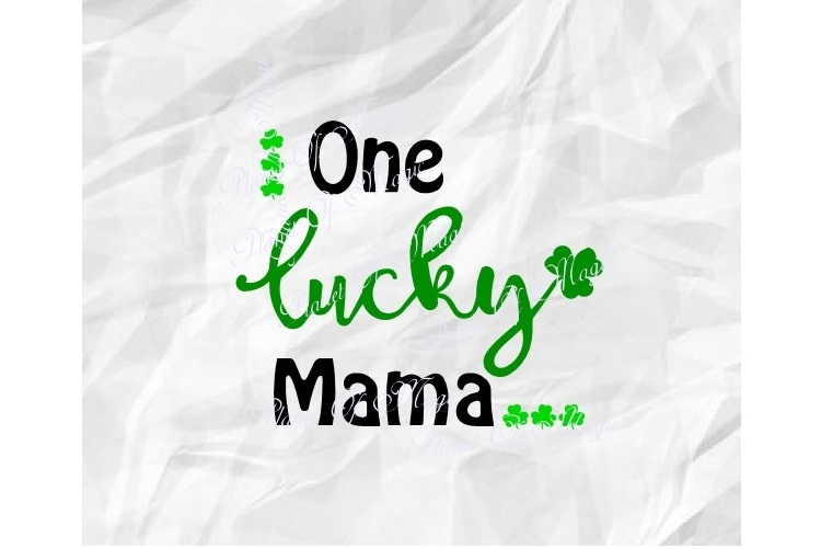 One Lucky Mama SVG, St Patricks Day Svg, Irish Svg example image 1
