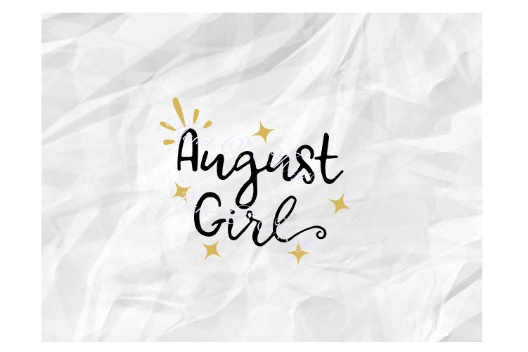 August Birthday Svg, August Girl Svg, August Shirt Svg example image 2