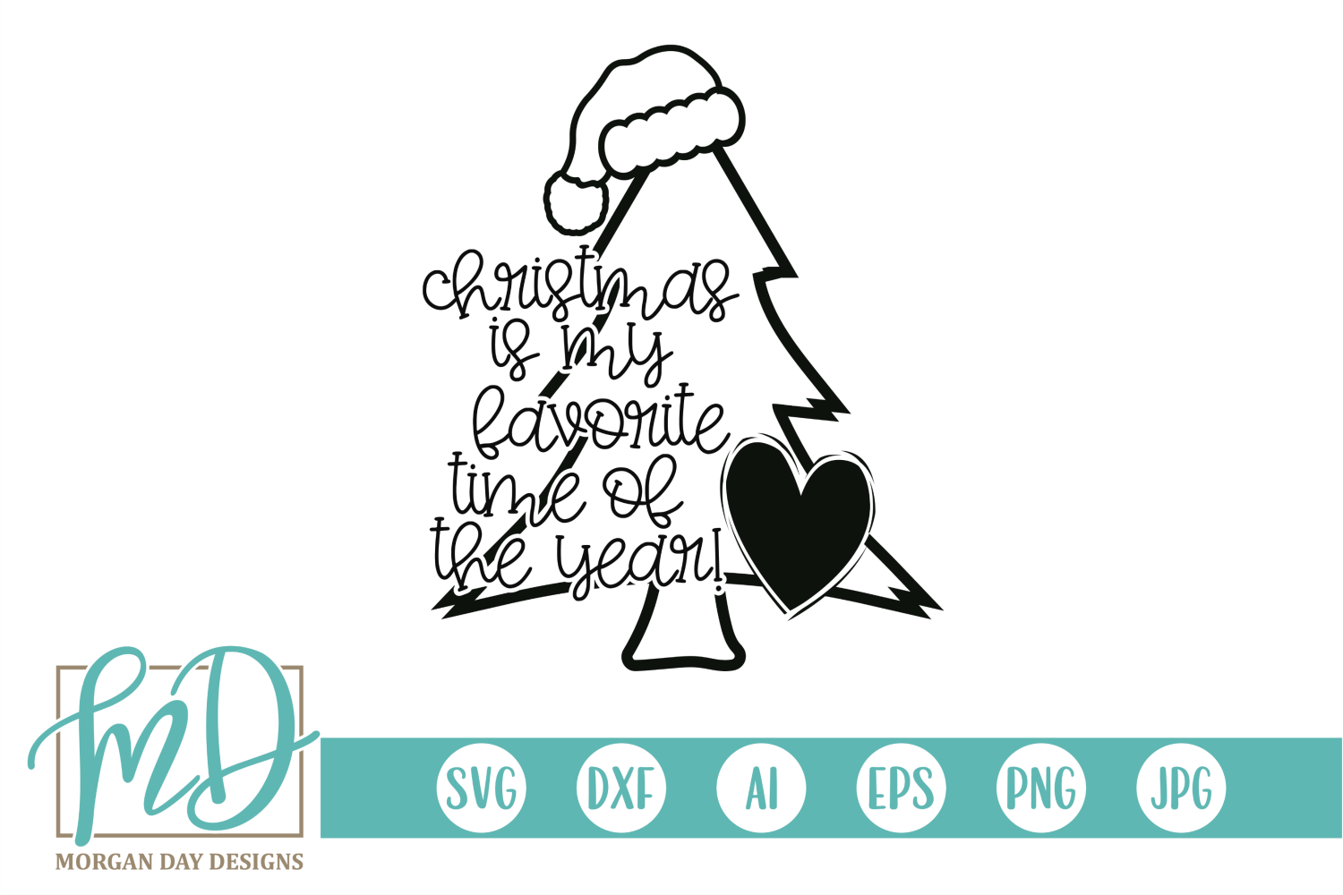 Christmas Is My Favorite Time Of The Year SVG example image 2
