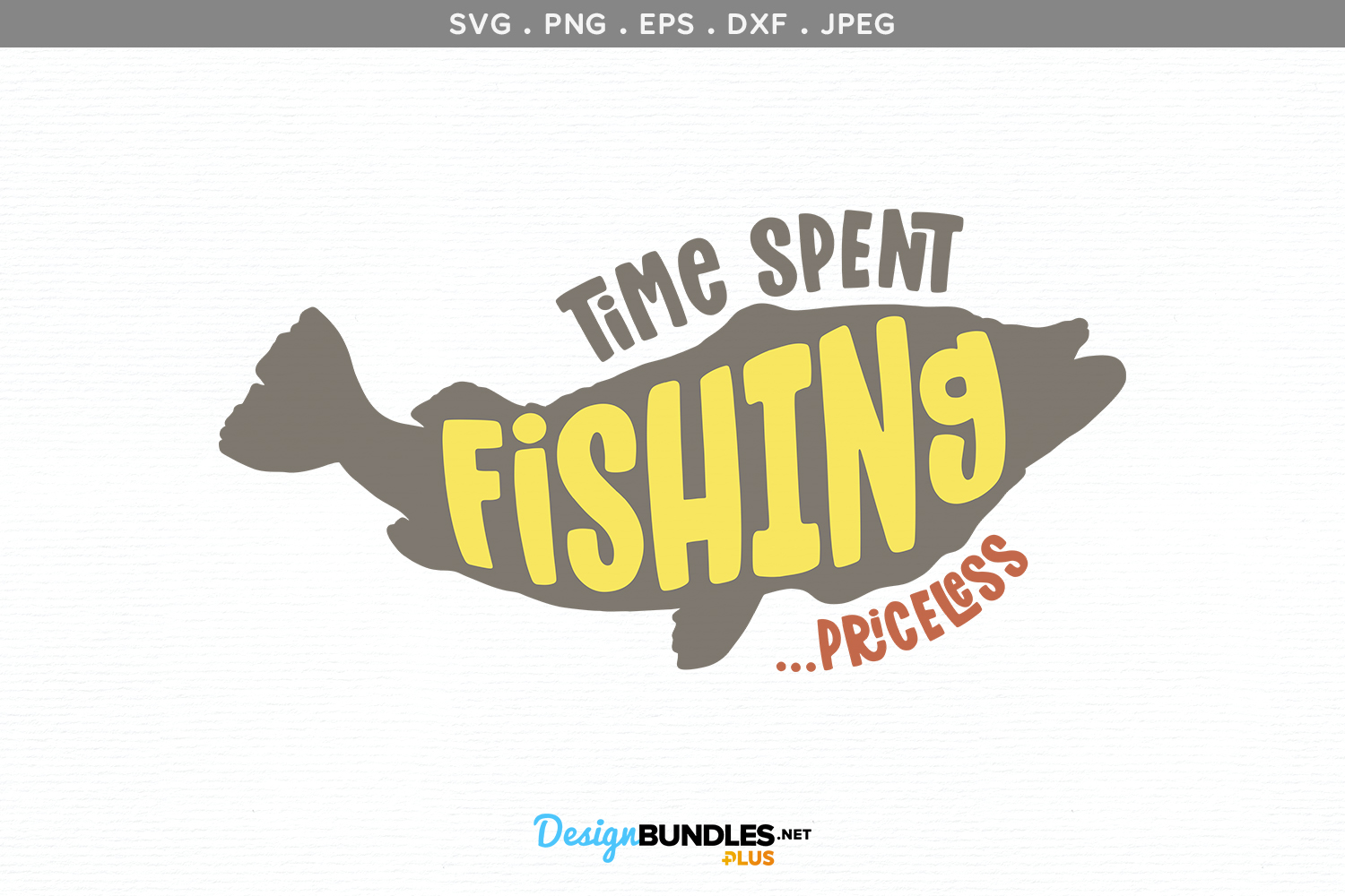 Time Spent Fishing... Priceless - svg & printable example image 2