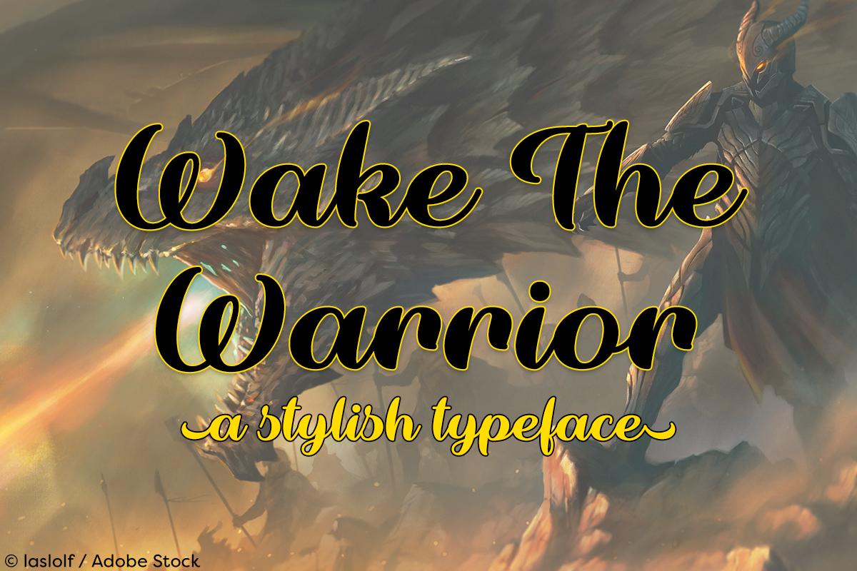 Wake the Warrior example image 1