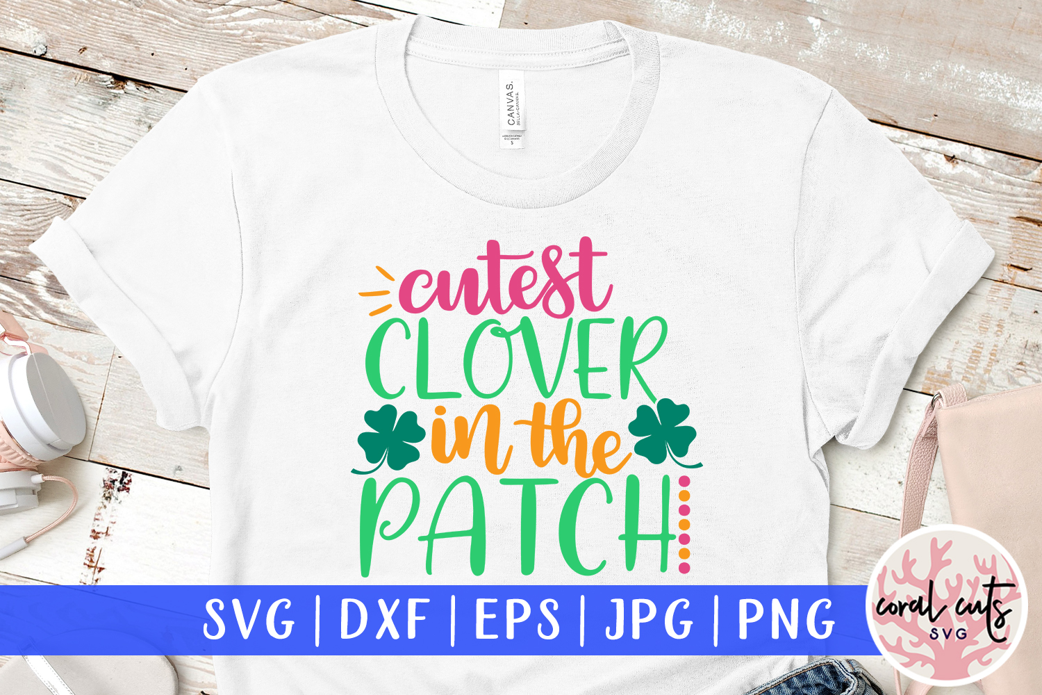 Cutest clover in the patch - St. Patrick's Day SVG EPS DXF example image 1