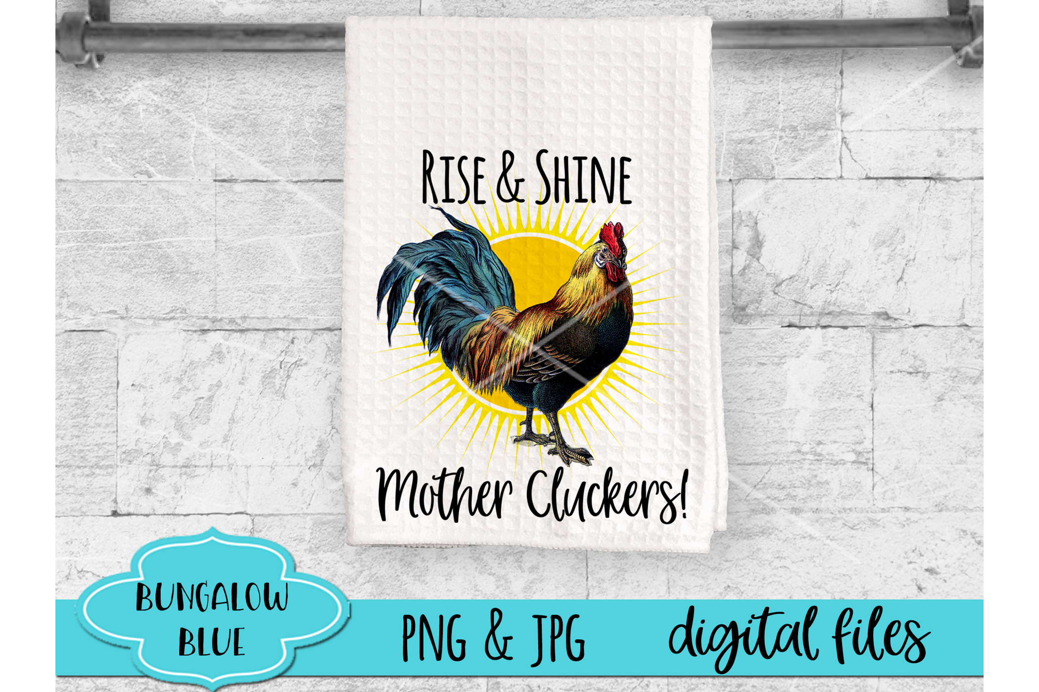 Rise & Shine Mother Cluckers Funny Rooster Digital Download example image 1