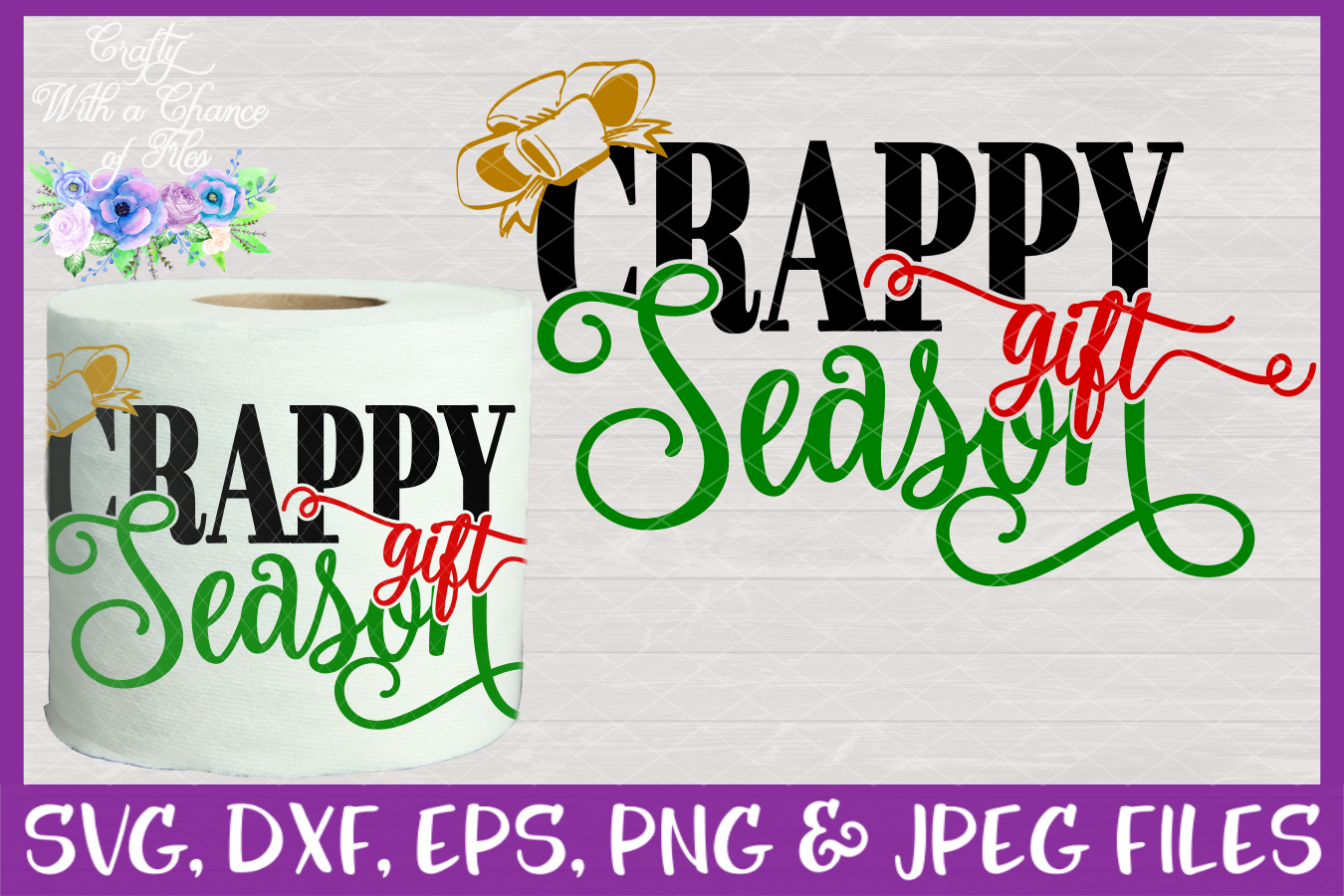 Crappy Gift Season SVG - Christmas Toilet Paper Design example image 1