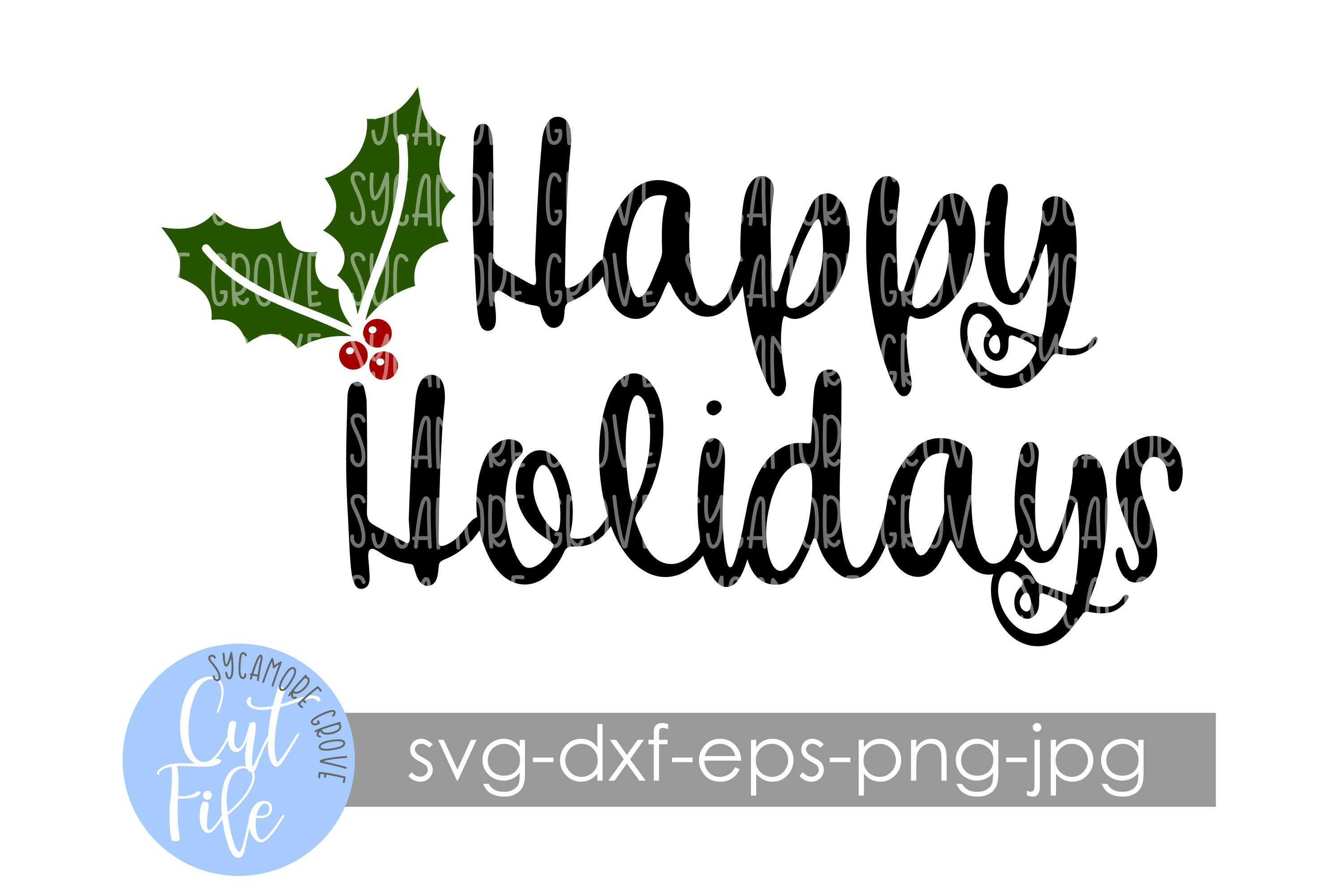Happy Holidays SVG example image 4