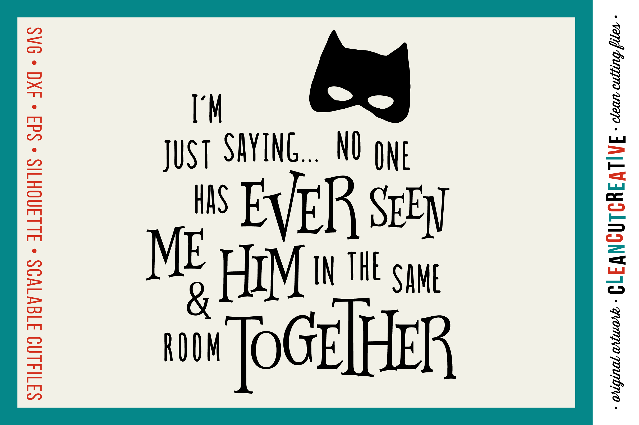 Funny Boy Superhero Quote - SVG DXF EPS PNG - clean cutfile example image 1