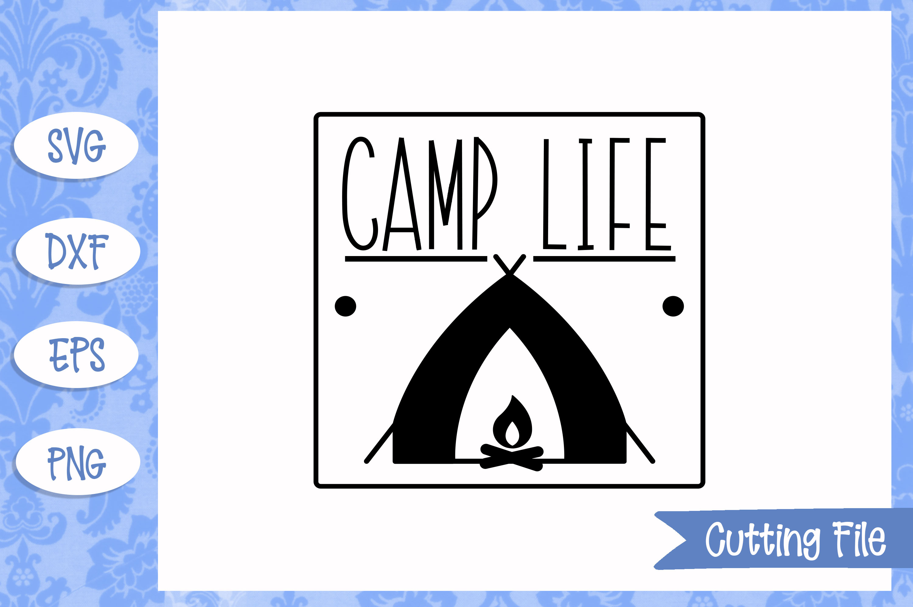 Camp life SVG File example image 1