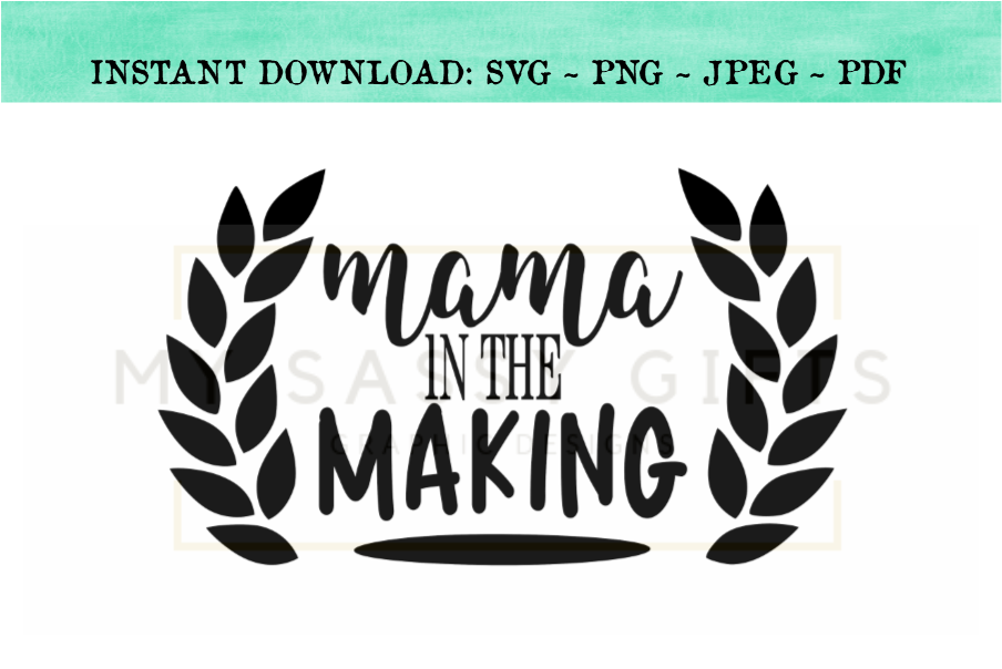 Mama In The Making For New Mom Baby Announcement SVG example image 1