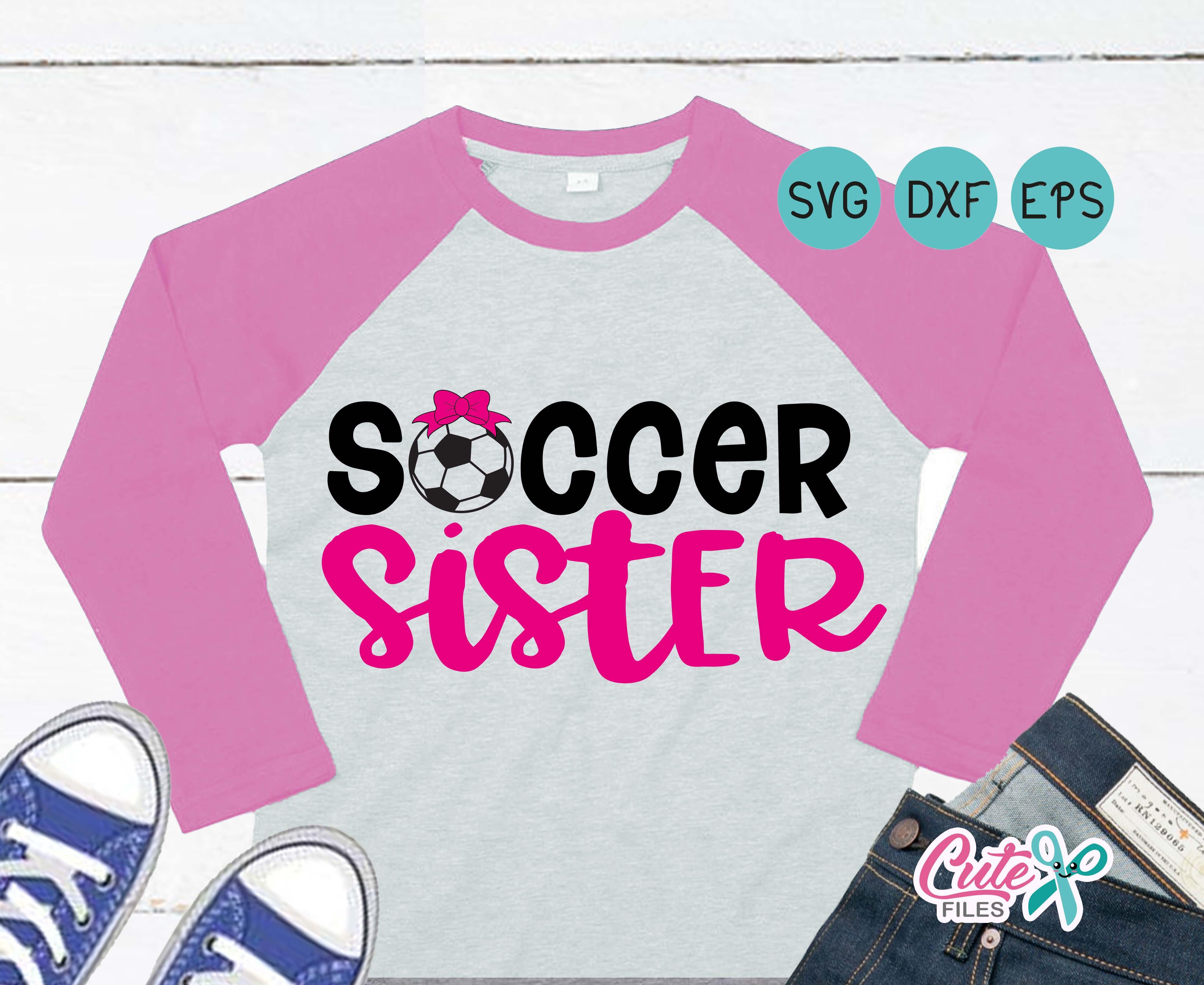 9792af4dc4c01 Soccer sister svg, Soccer girl svg, soccer sis, princess svg, Soccer  Player, bows svg, dxf file, svg cricut, cut file