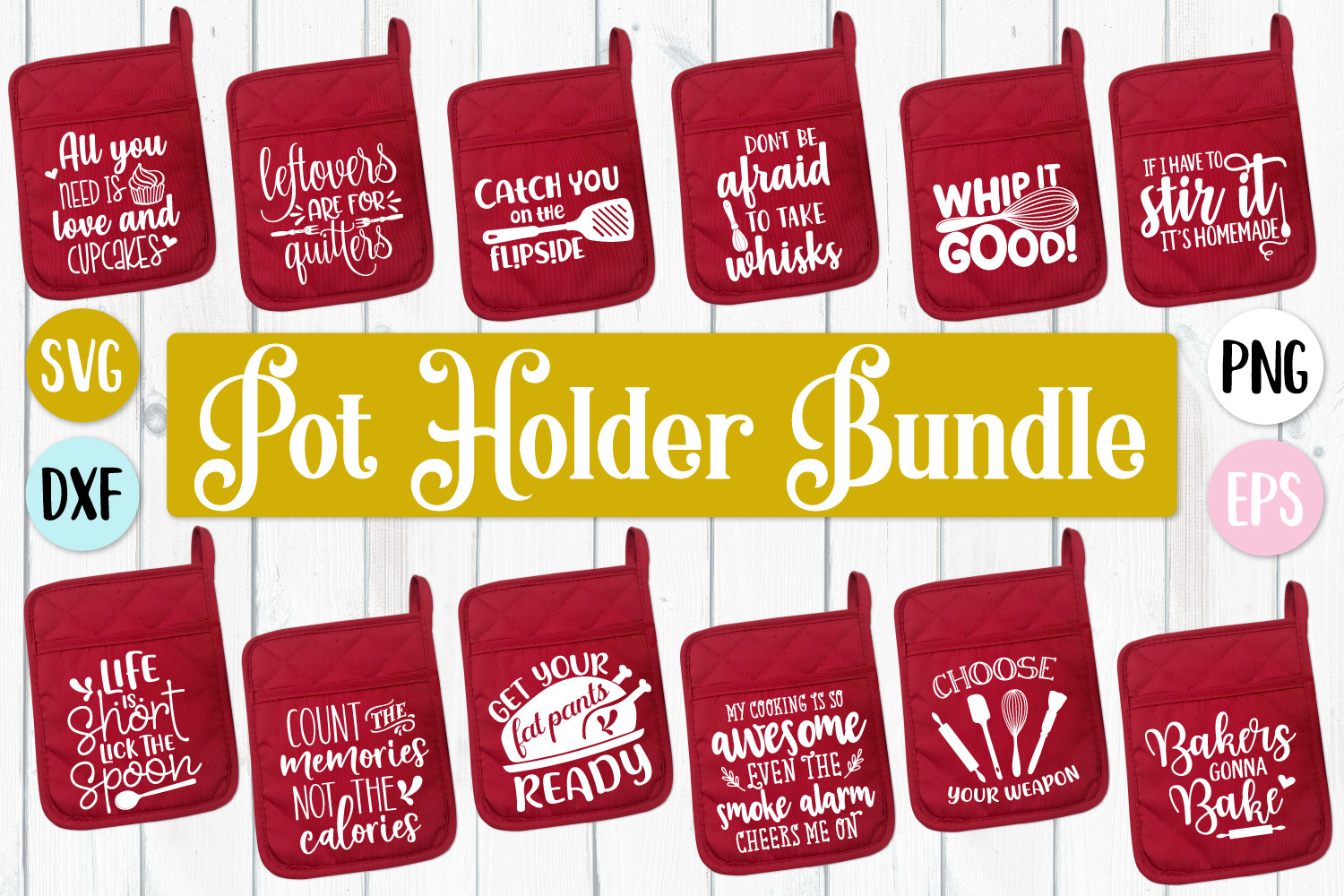 Pot Holder Quotes Bundle - SVG, PNG, DXF, EPS example image 1