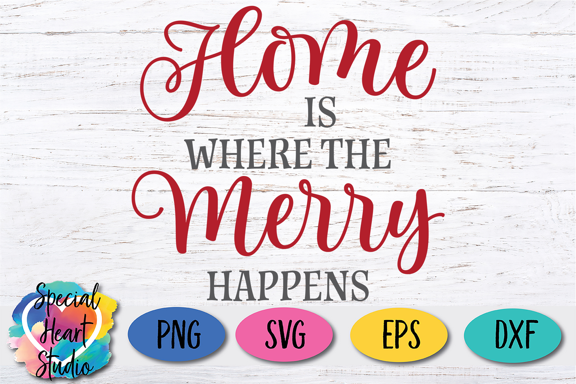 Home Is Where The Merry Happens - A Christmas SVG Cut File example image 2