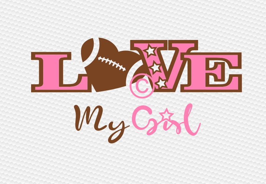 love my girl football example image 2