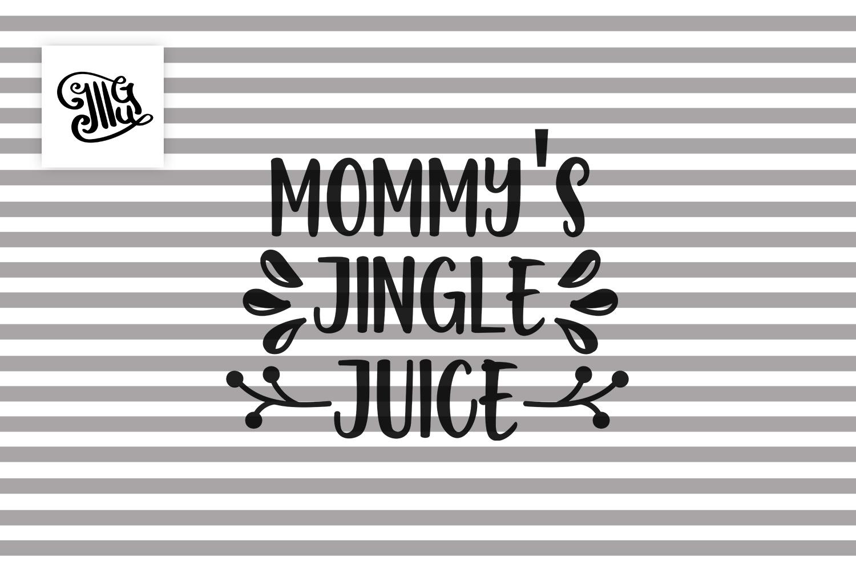 Mommy's jingle juice - Christmas wine example image 2