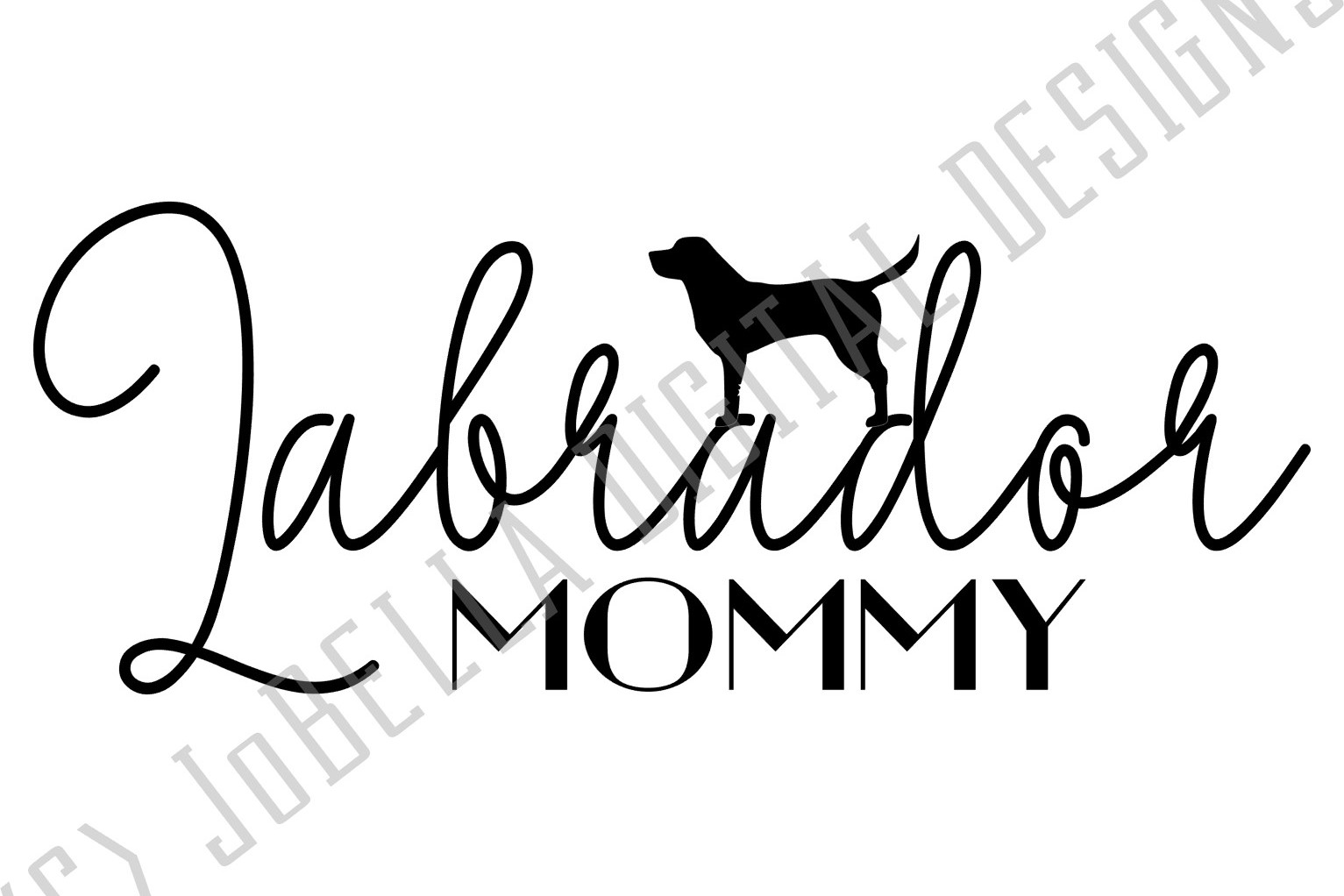Labrador Mommy SVG and Printable Dog Lover Design example image 3