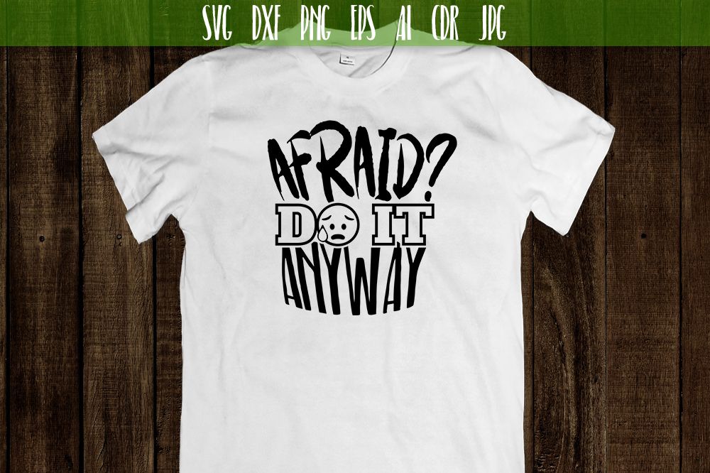 Afraid Do It Anyway Vector Typography example image 2