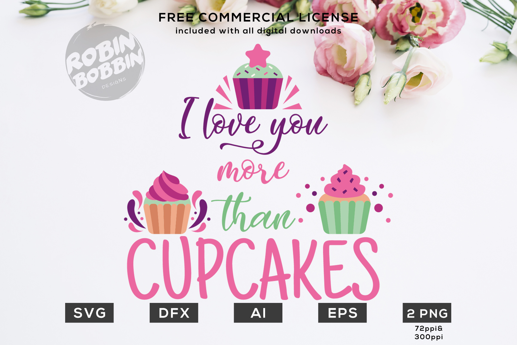 I Love You More Than Cupcakes Design for T-Shirt, Hoodies example image 1