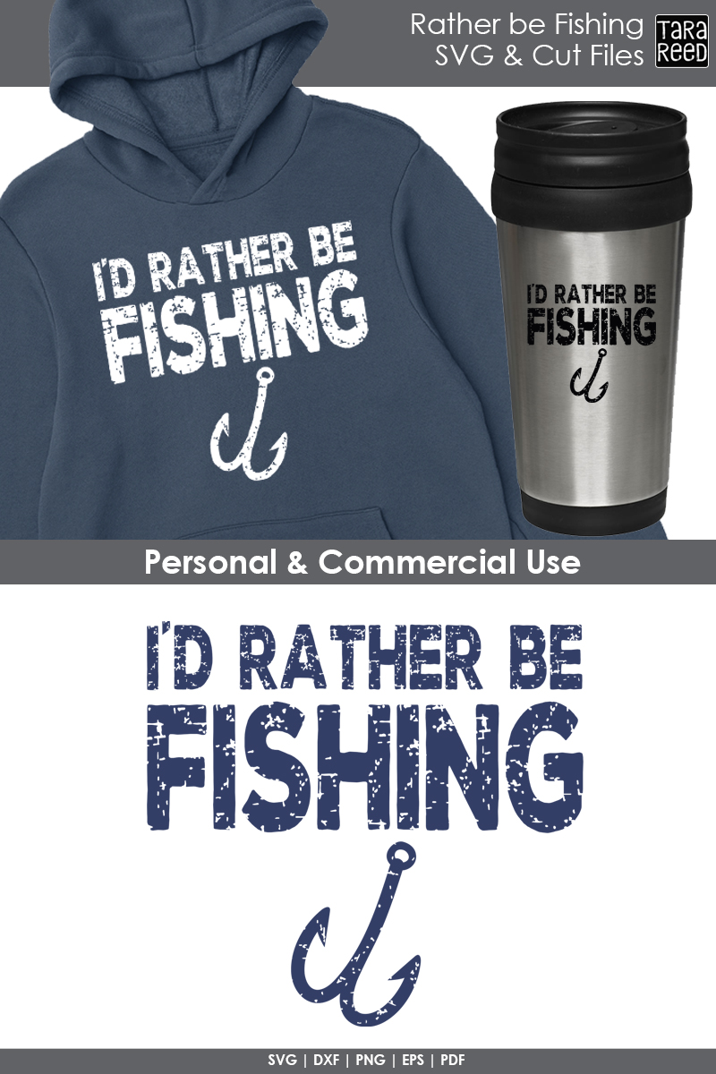 I'd Rather be Fishing - Fishing SVG and Cut Files example image 2